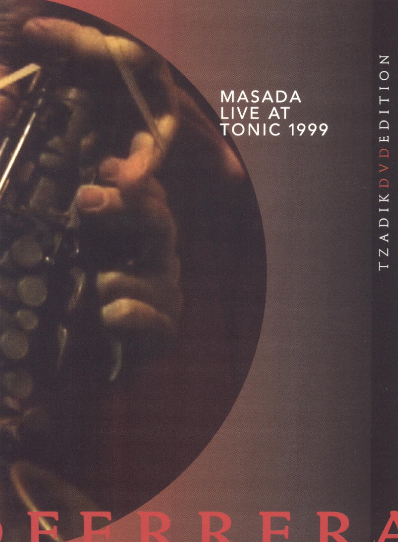 Masada: Live At Tonic 1999