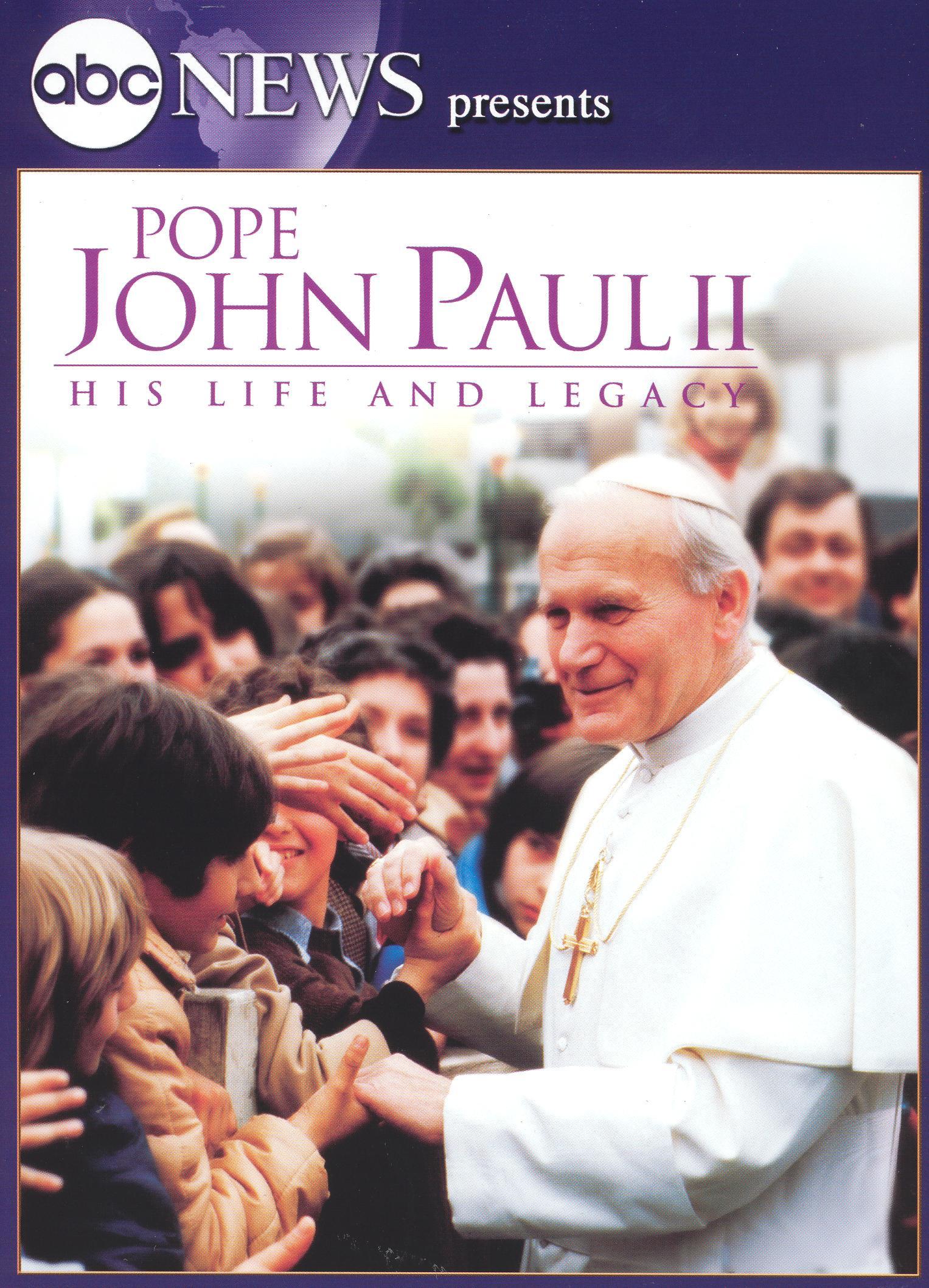 Pope John Paul II: His Life and Legacy
