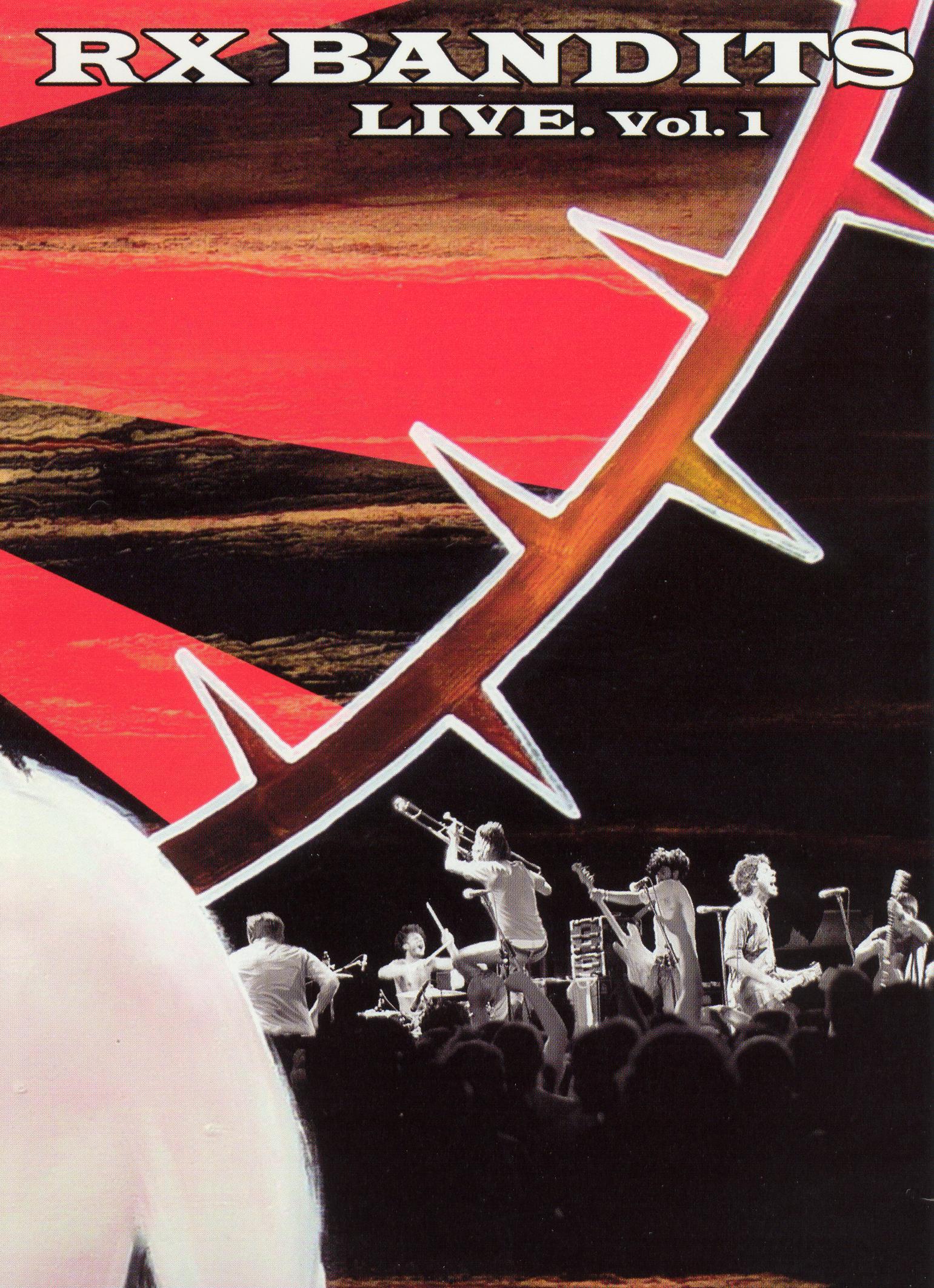 RX Bandits: Live, Vol. 1
