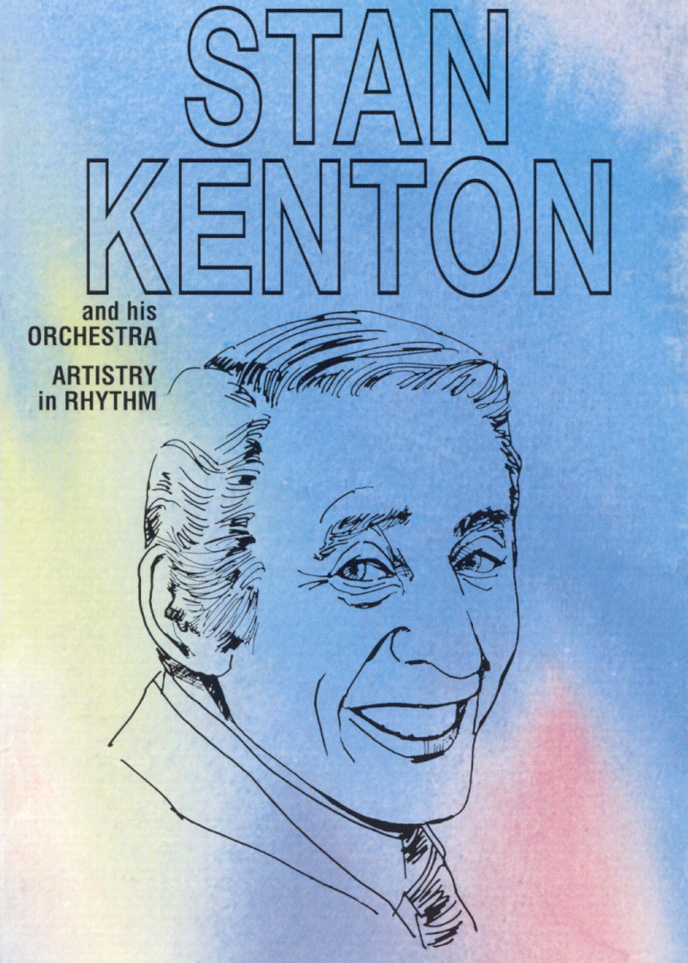 Stan Kenton and Orchestra: Artristry In Rhythm