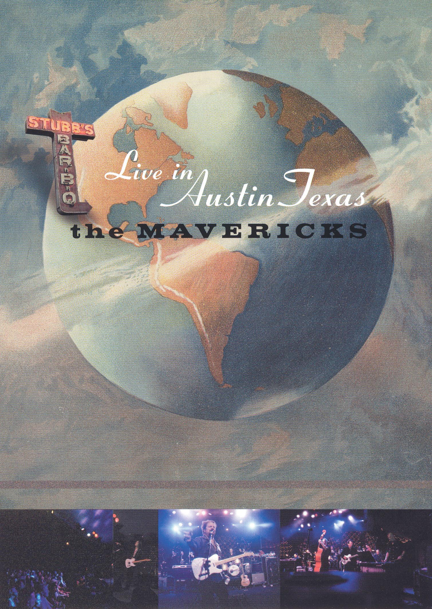 The Mavericks: Live In Austin, Texas