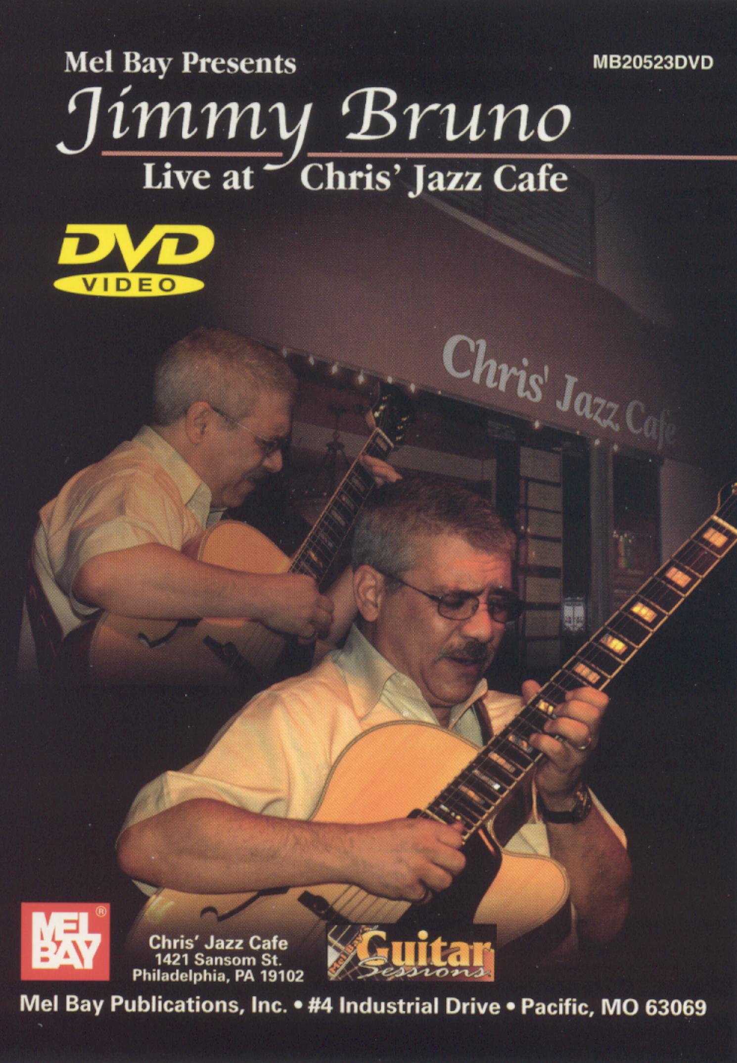 Jimmy Bruno: Live At Chris Jazz Cafe