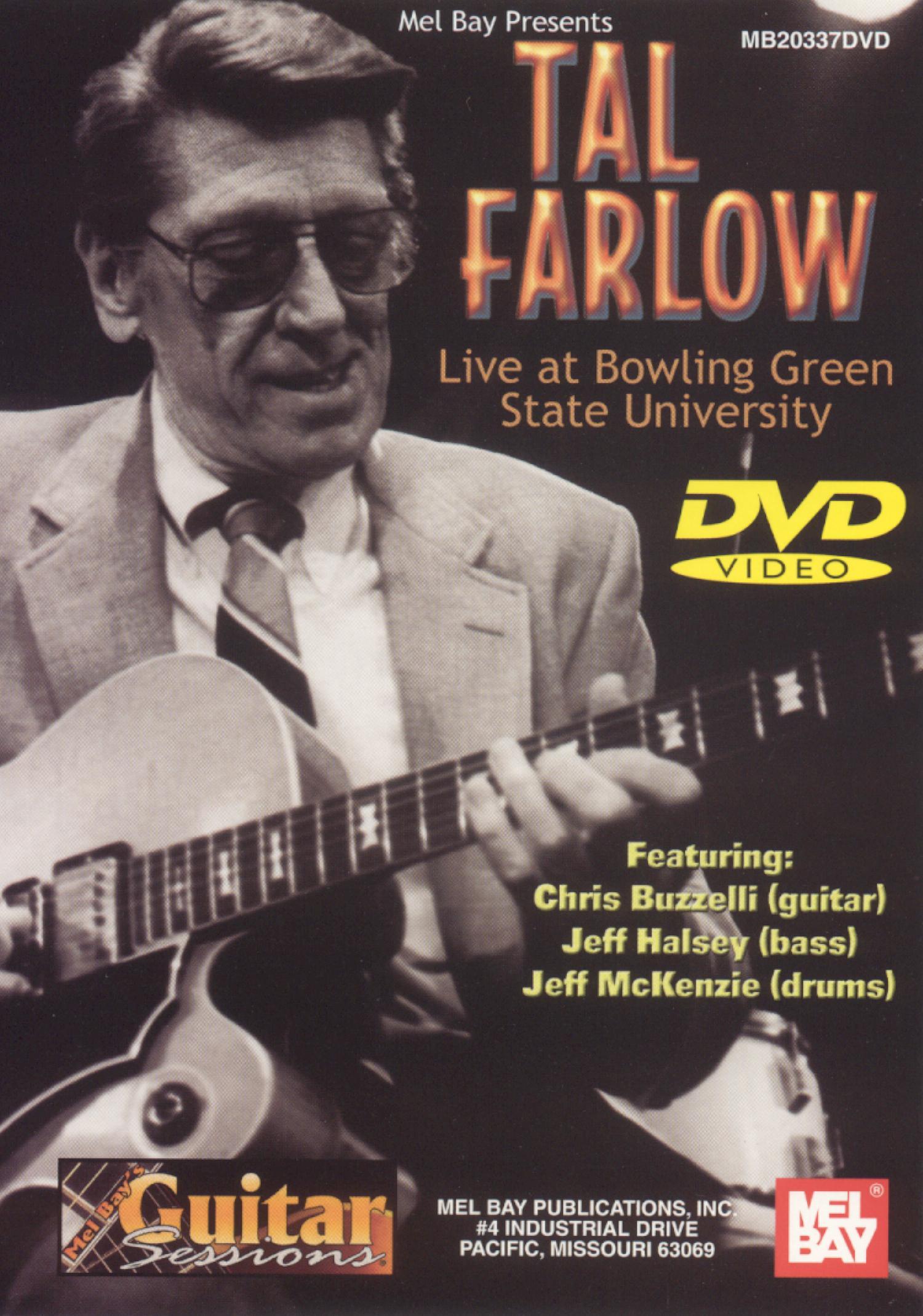 Tal Farlow: Live At Bowling Green State University