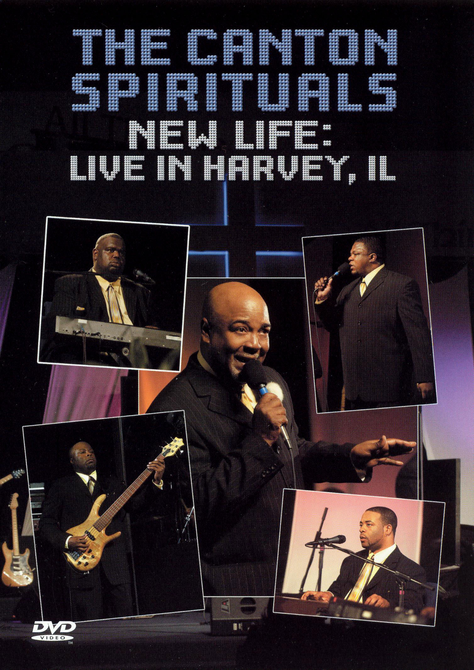 The Canton Spirituals: New Life - Live In Harvey, Il