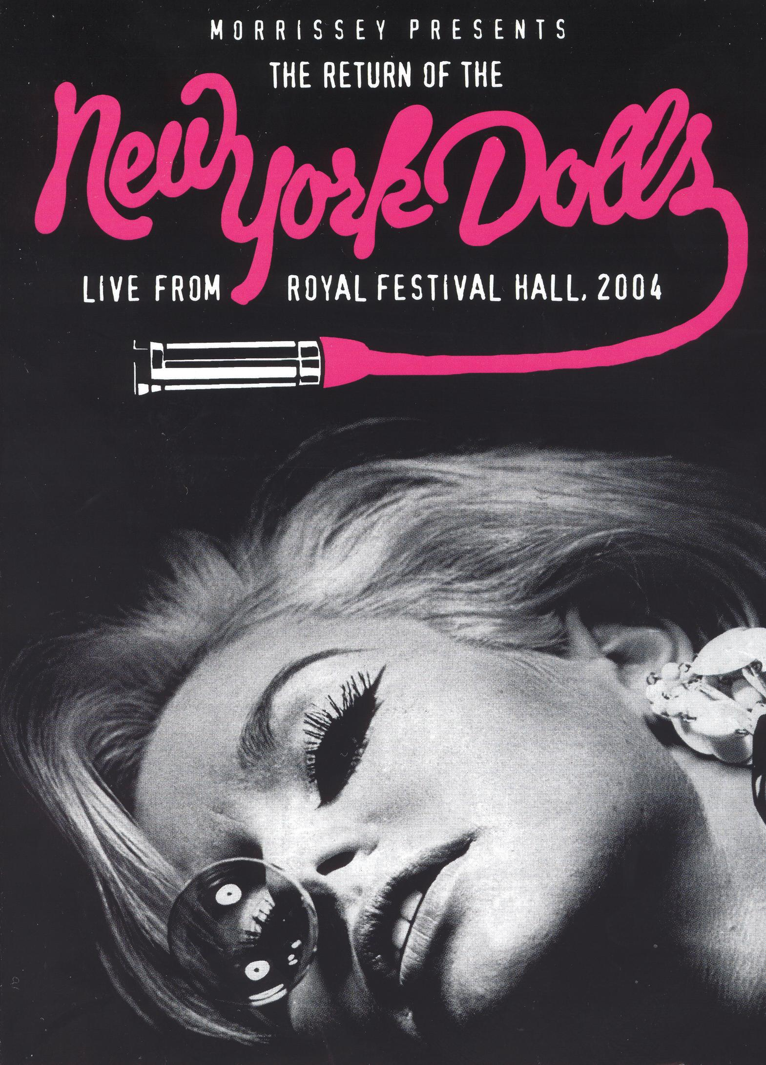 New York Dolls: Morrissey Presents the Return of the New York Dolls