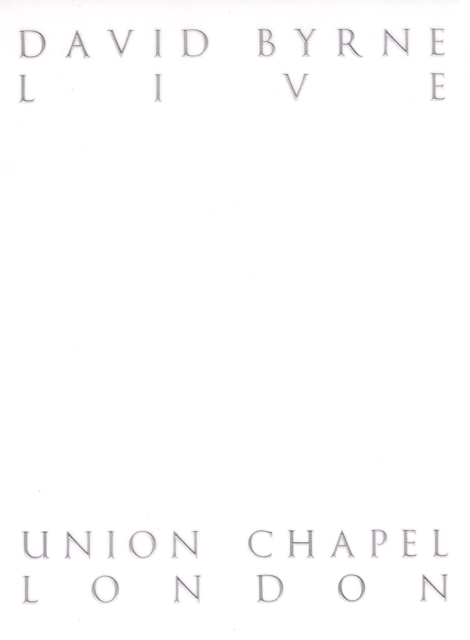 David Byrne: Live At Union Chapel