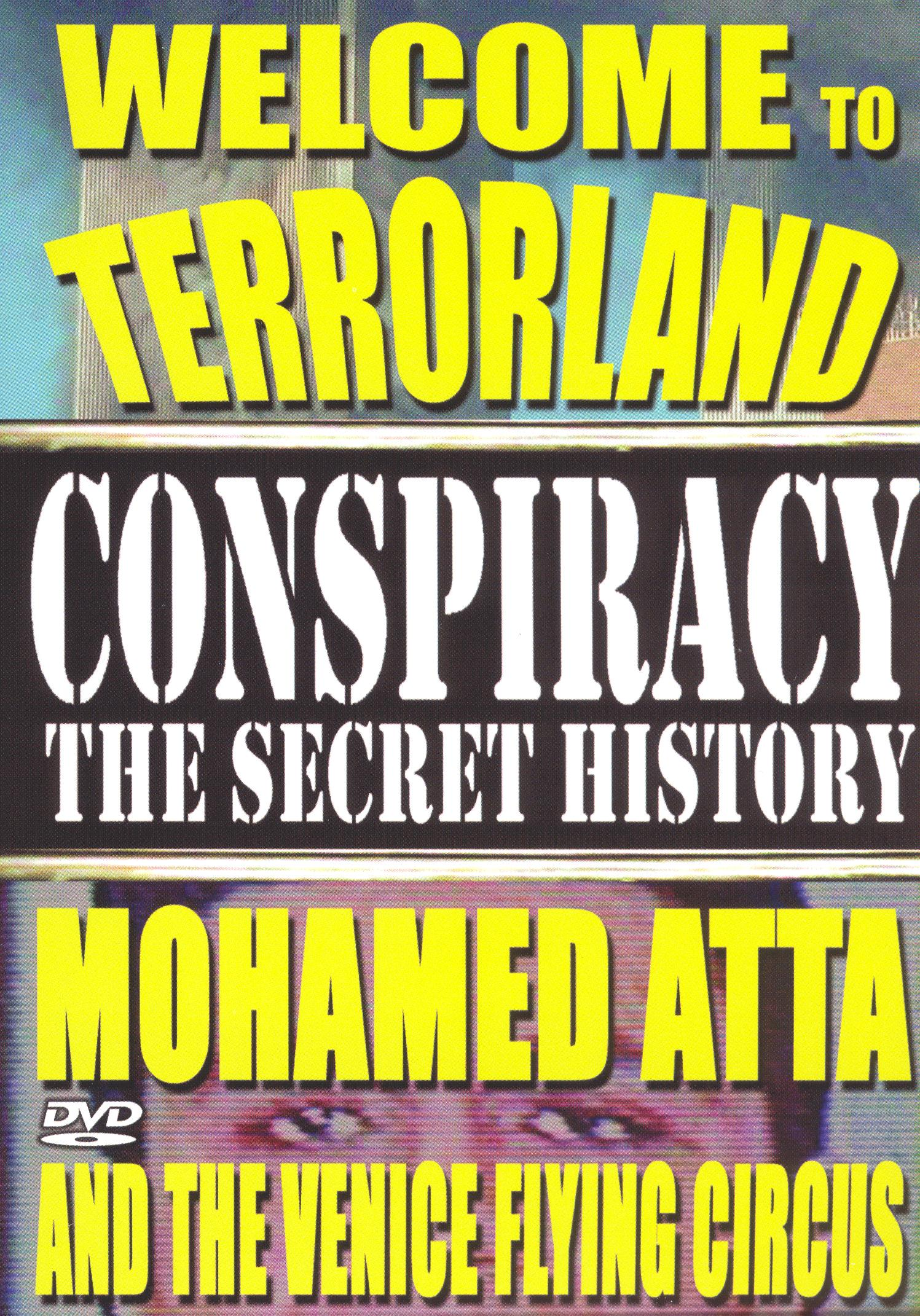 Conspiracy: The Secret History - Mohamed Atta & the Venice Flying Circus