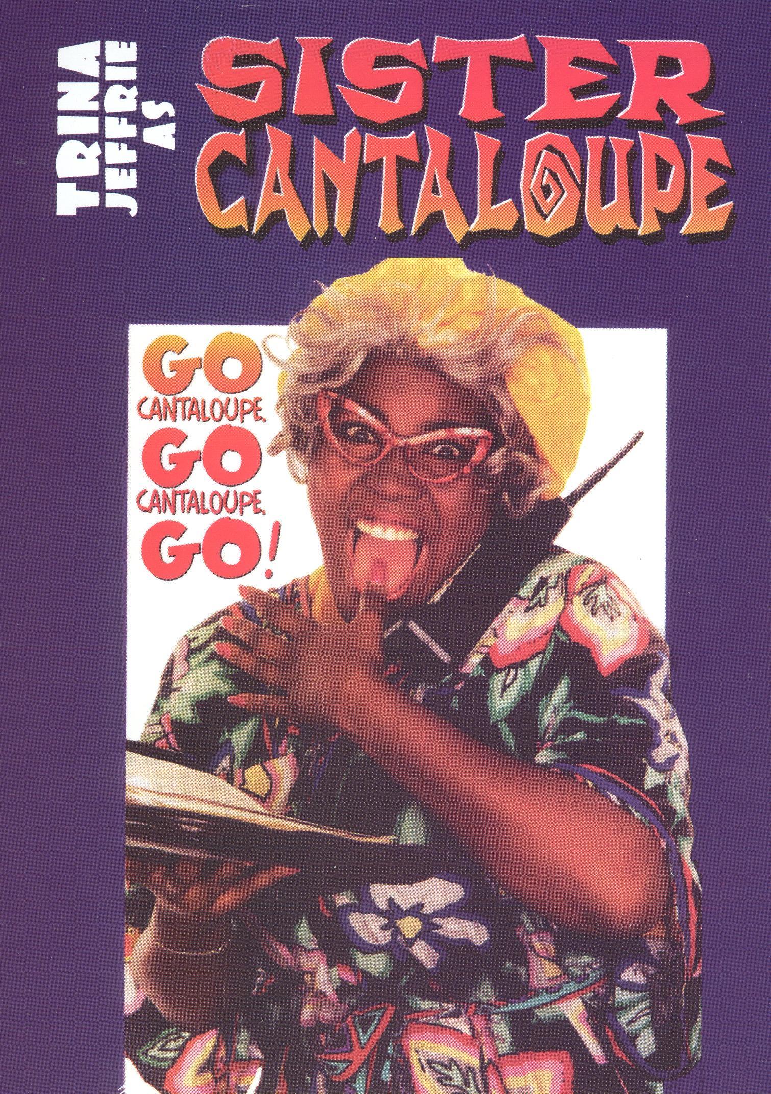 Sister Cantaloupe: Go Cantaloupe Go!