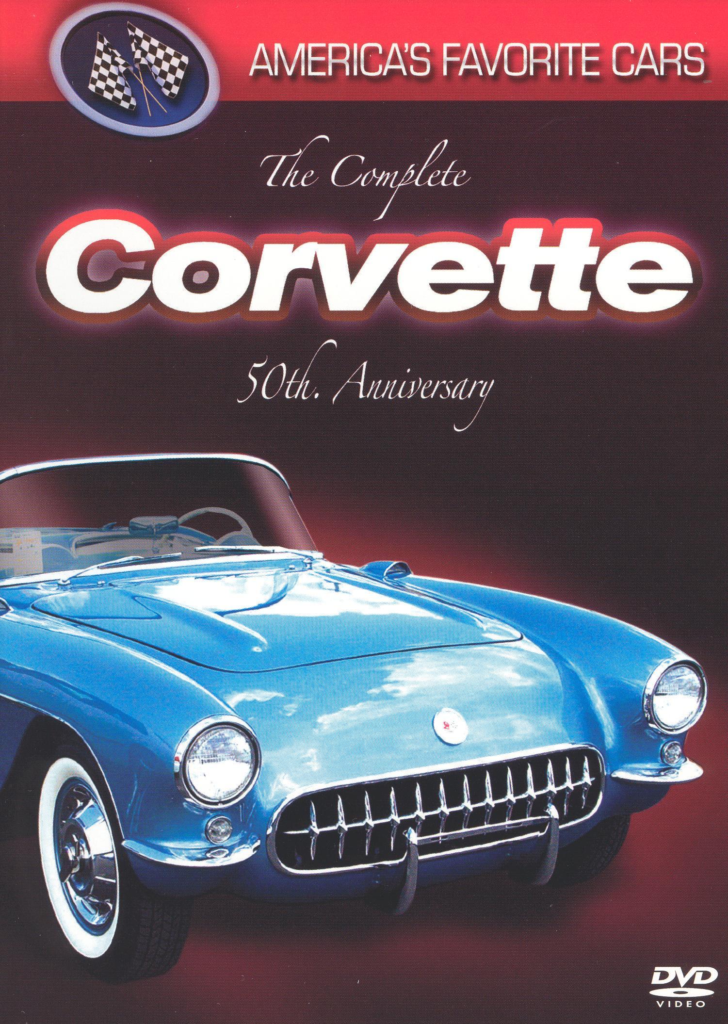 America's Favorite Cars: The Complete Corvette 50th Anniversary