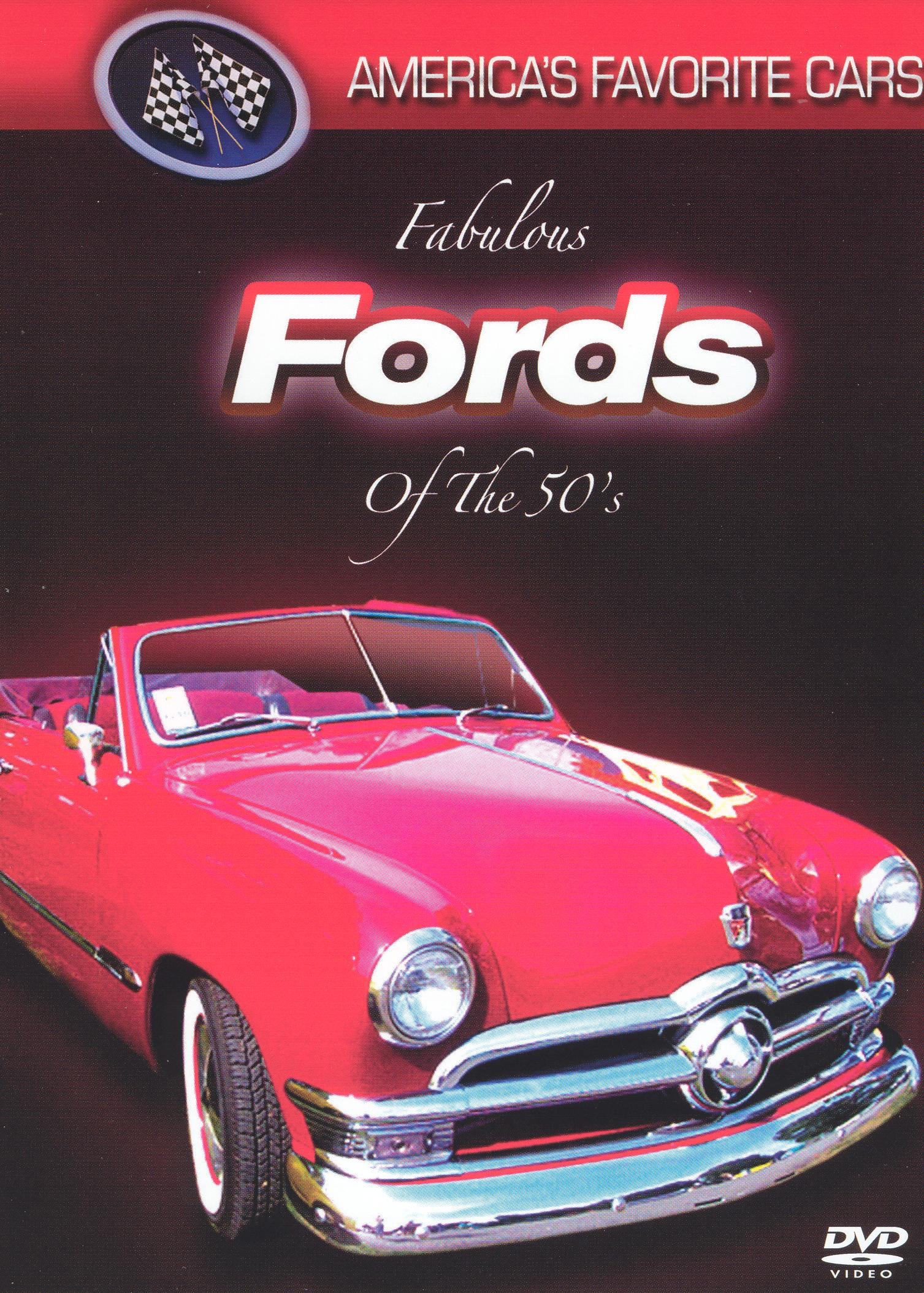 America's Favorite Cars: Fabulous Fords of the 50's