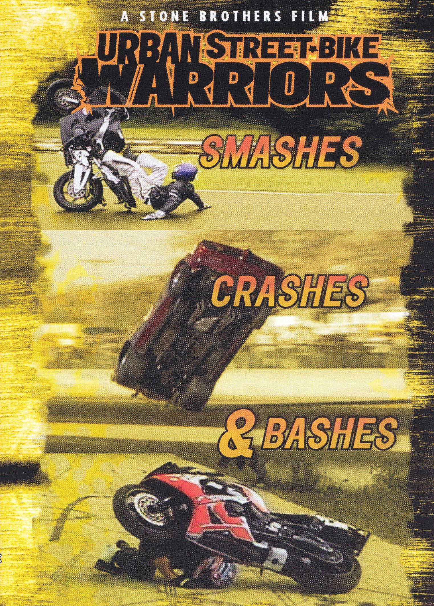 Urban Street-Bike Warriors: Smashes, Bashes, Crashes