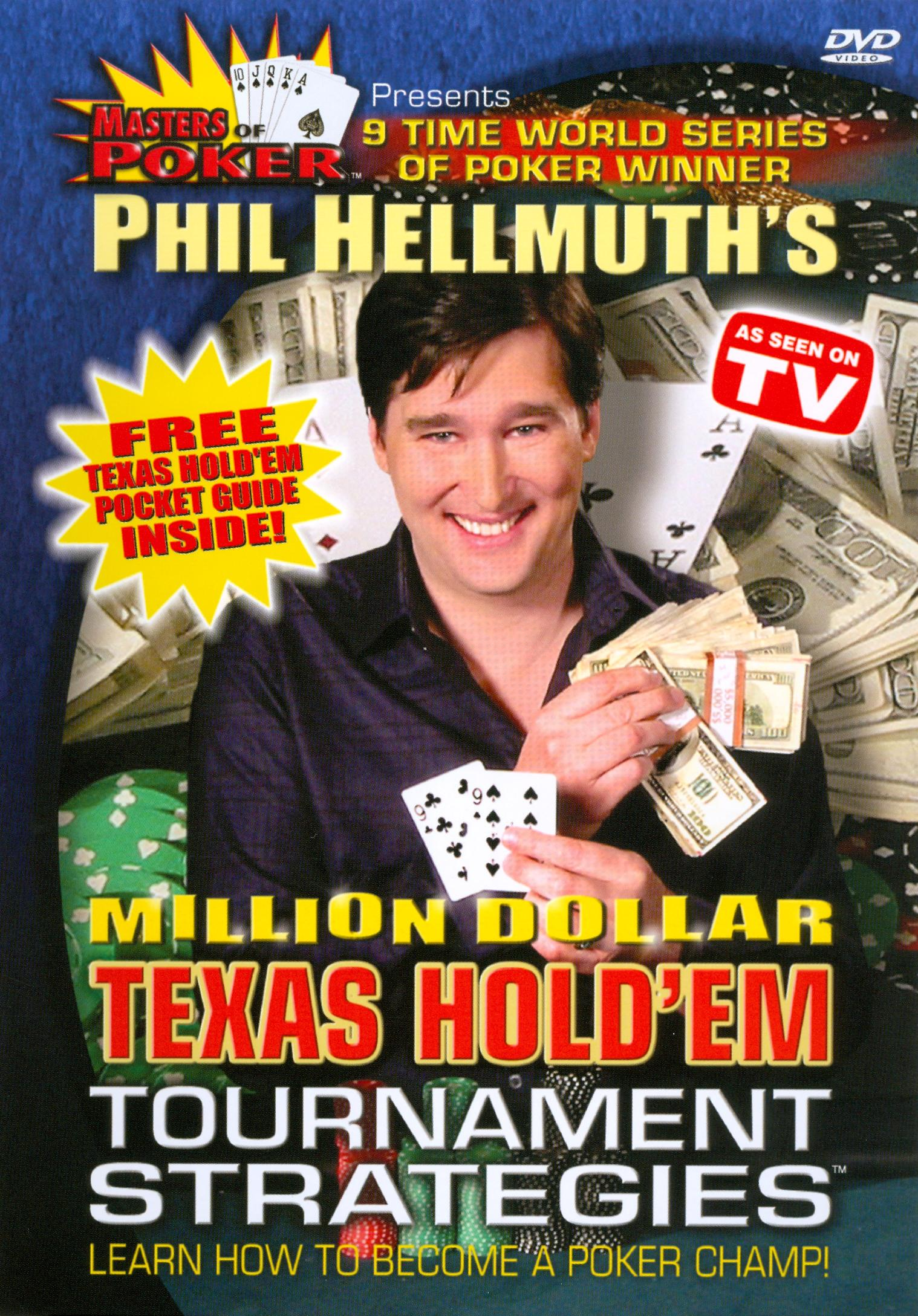 Masters of Poker: Phil Hellmuth's Million Dollar Texas Hold 'Em Tournament Strategies