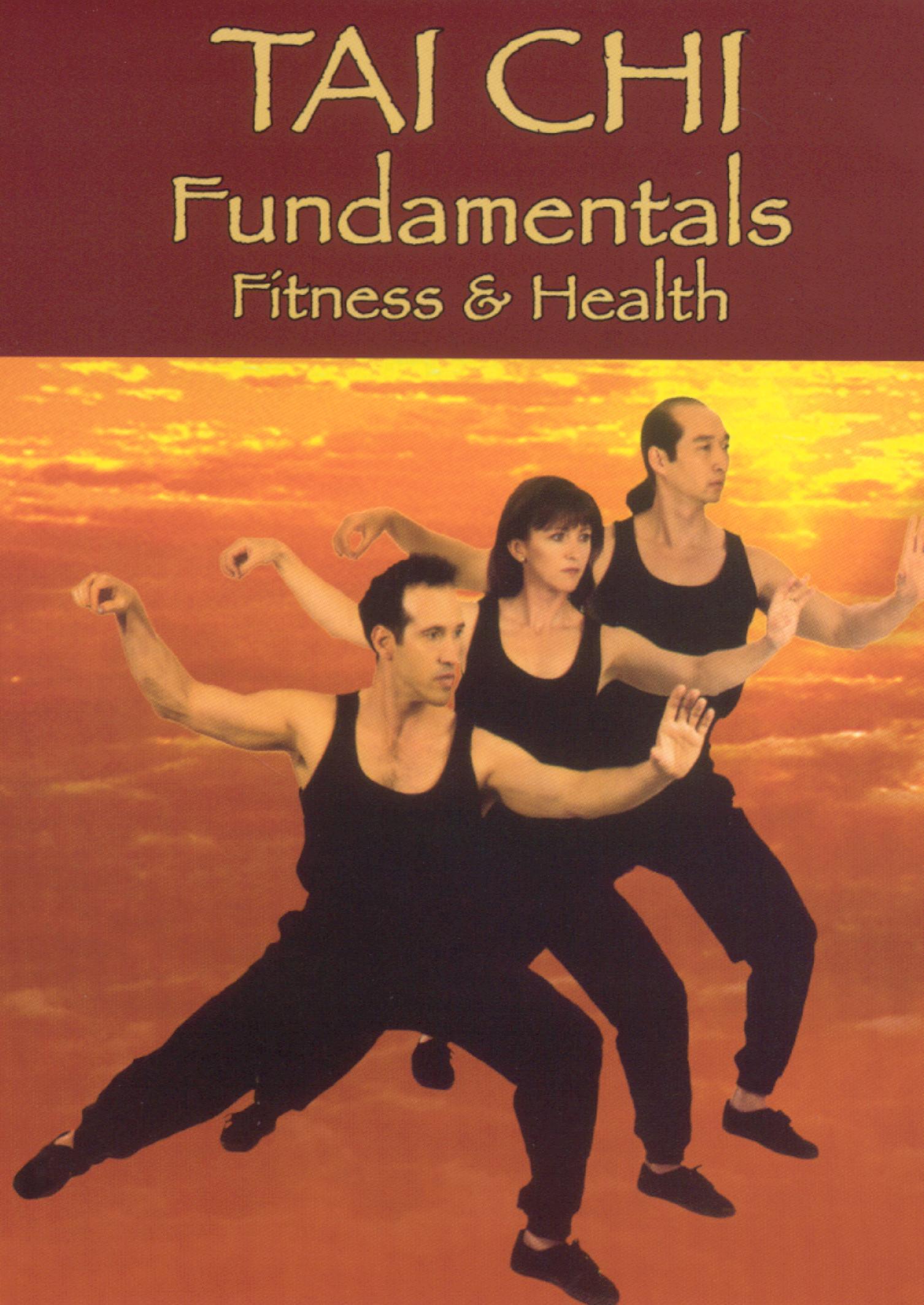 Tai Chi Fundamentals: Fitness & Health