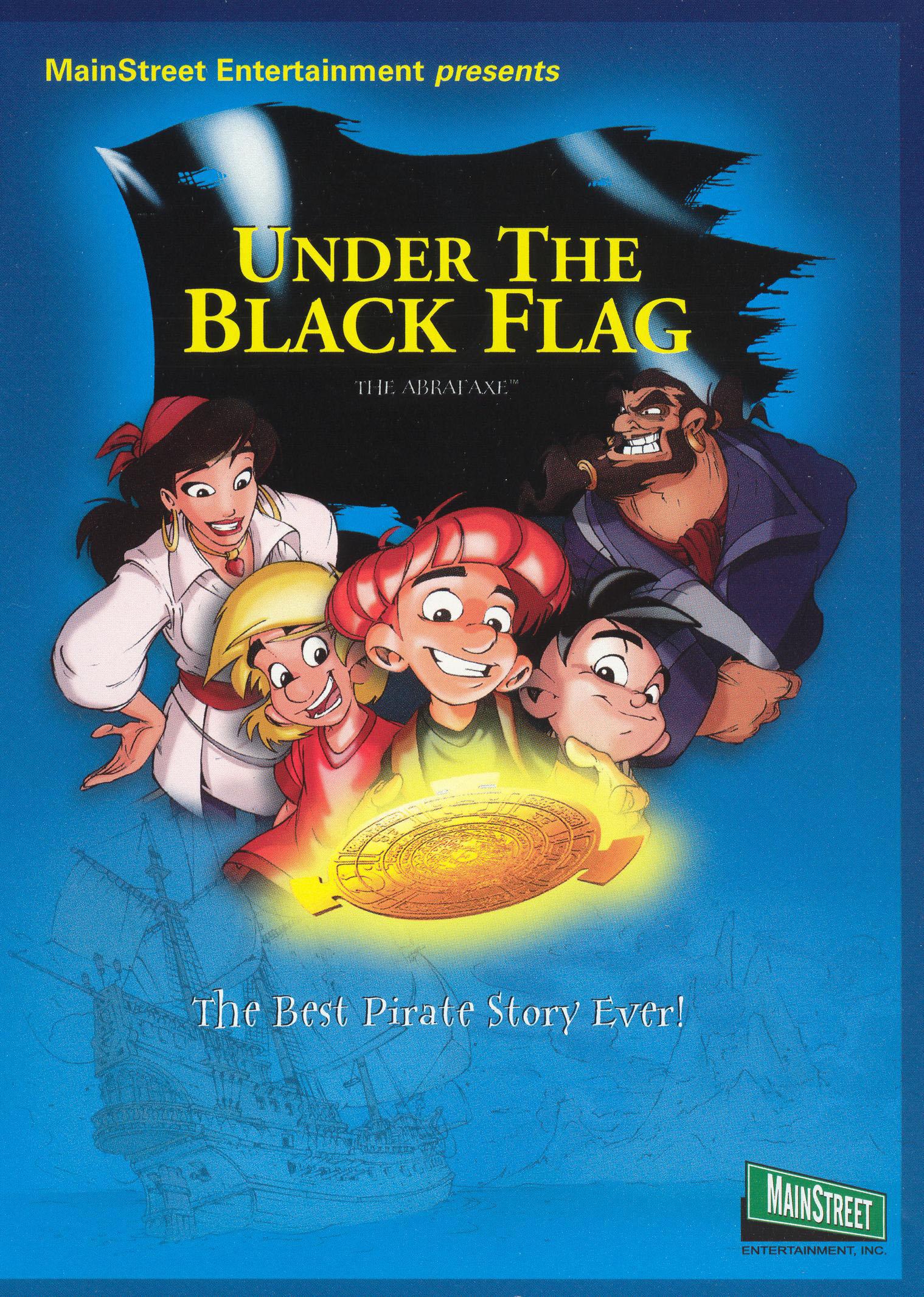 The Abrafaxe: Under the Black Flag