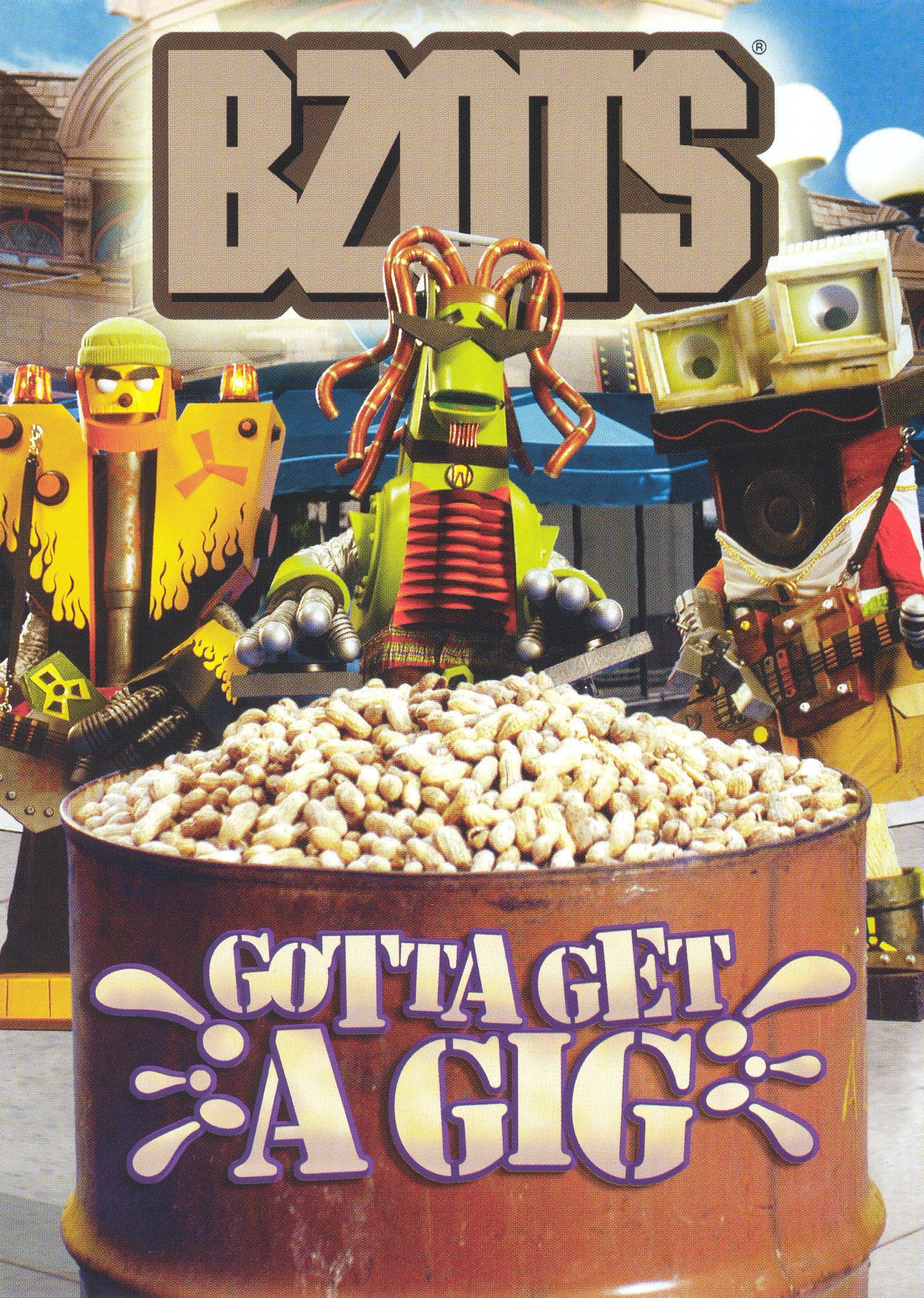 Bzots: Gotta Get A Gig