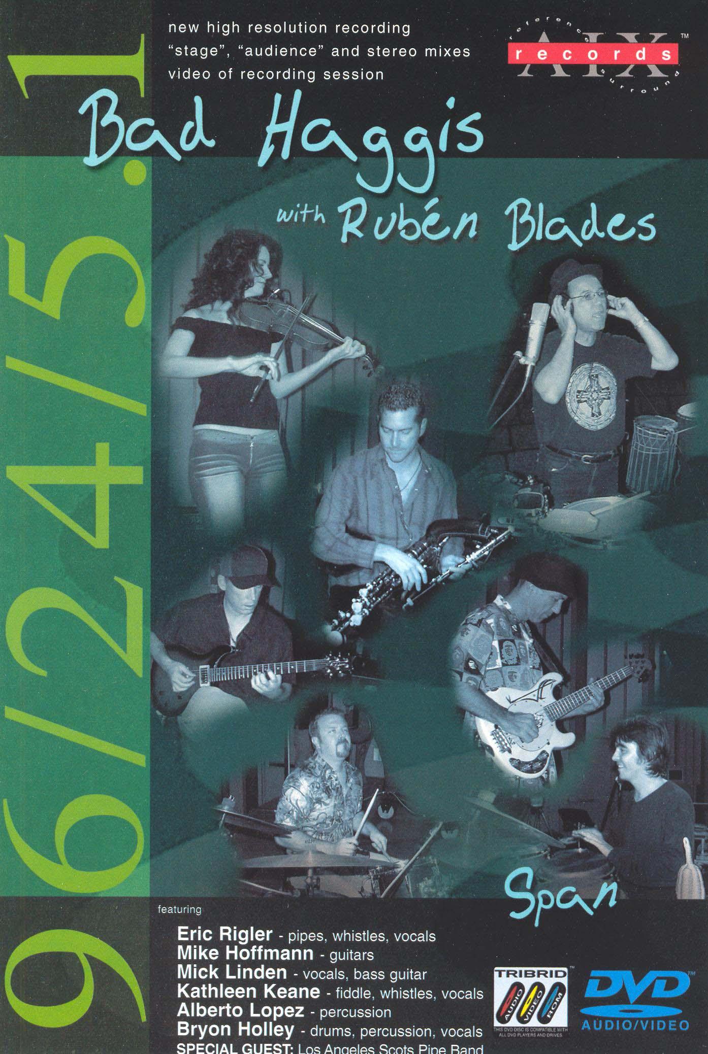 Bad Haggis with Ruben Blades: Span