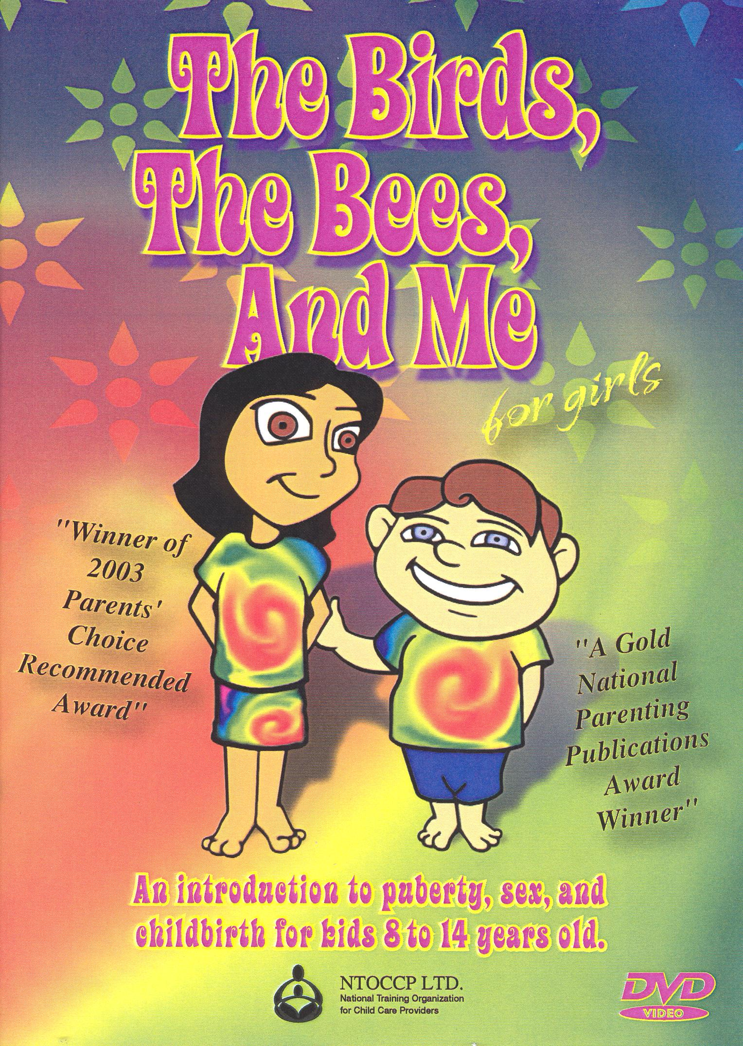The Birds, The Bees and Me For Girls