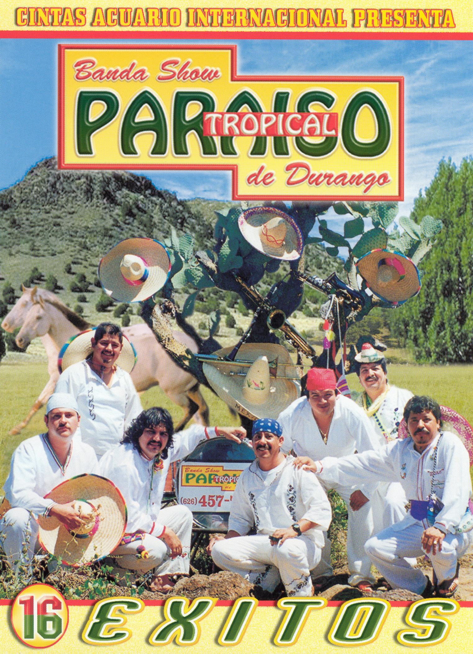 Banda Show Paraiso Tropical De Durango: 16 Exitos