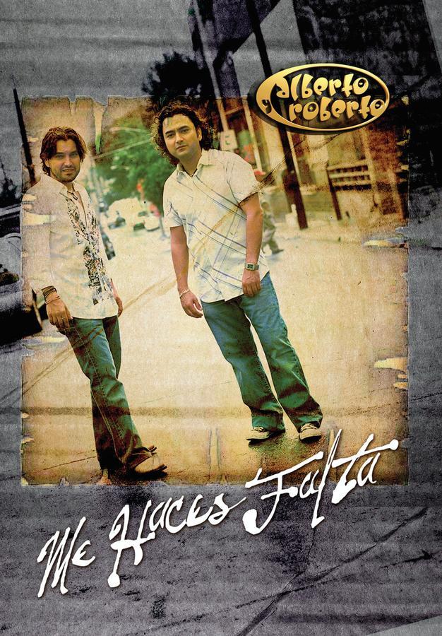 Alberto y Roberto: Me Haces Falta