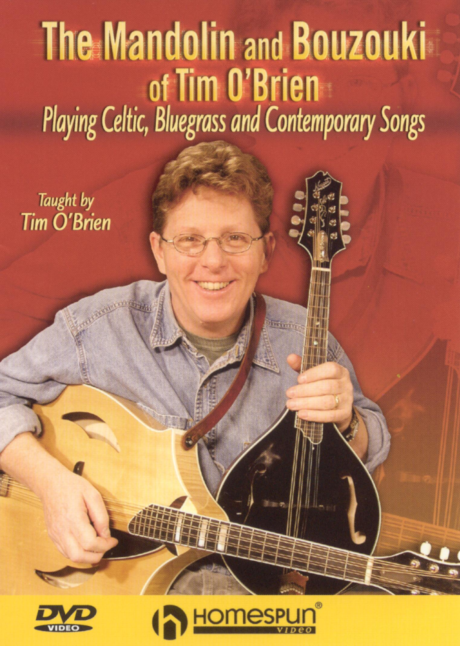 The Mandolin and Bouzouki of Tim O'Brien: Playing Celtic, Bluegrass and Contemporary Songs