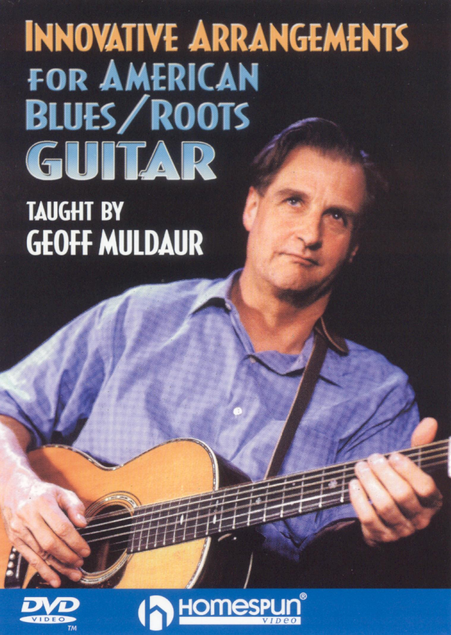 Innovative Arrangements for American Blues and Roots Guitar