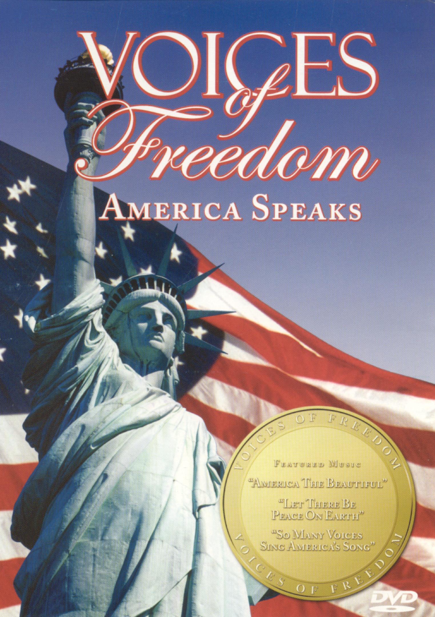 Voices of Freedom: America Speaks