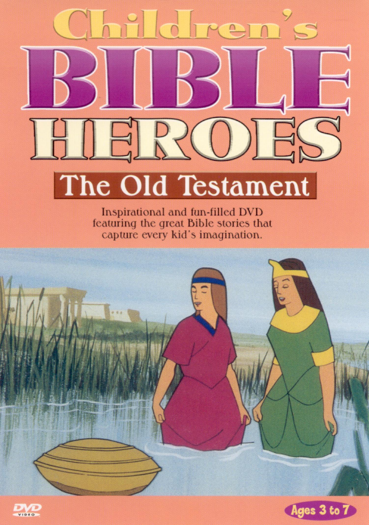 Children's Bible Heroes: The Old Testament