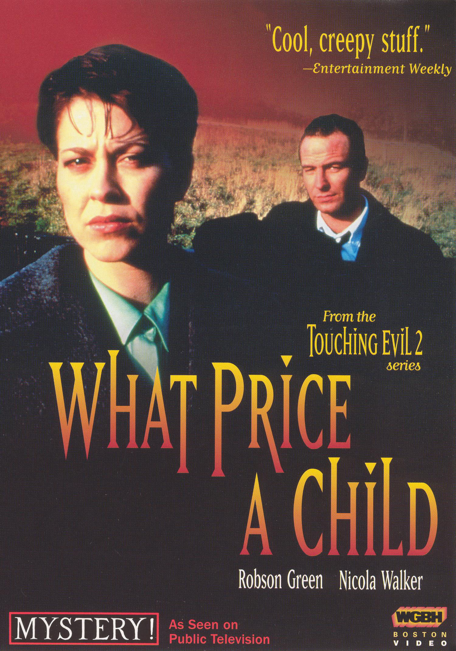 Touching Evil: What Price a Child