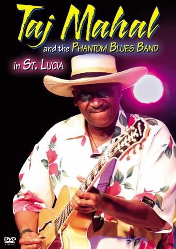 Taj Mahal & The Phantom Blues Band in St. Lucia