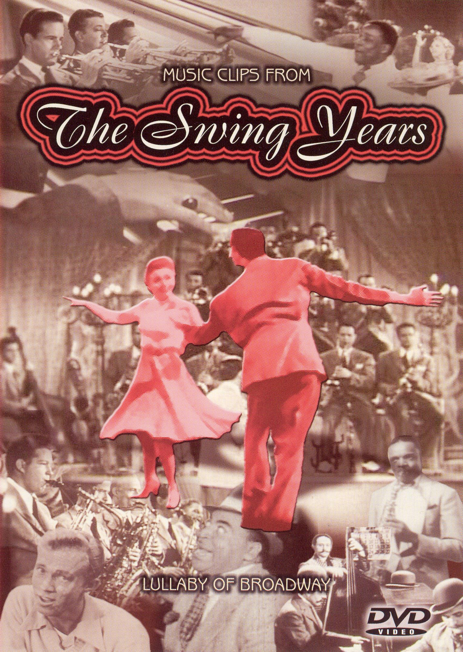 The Swing Years: Lullaby of Broadway