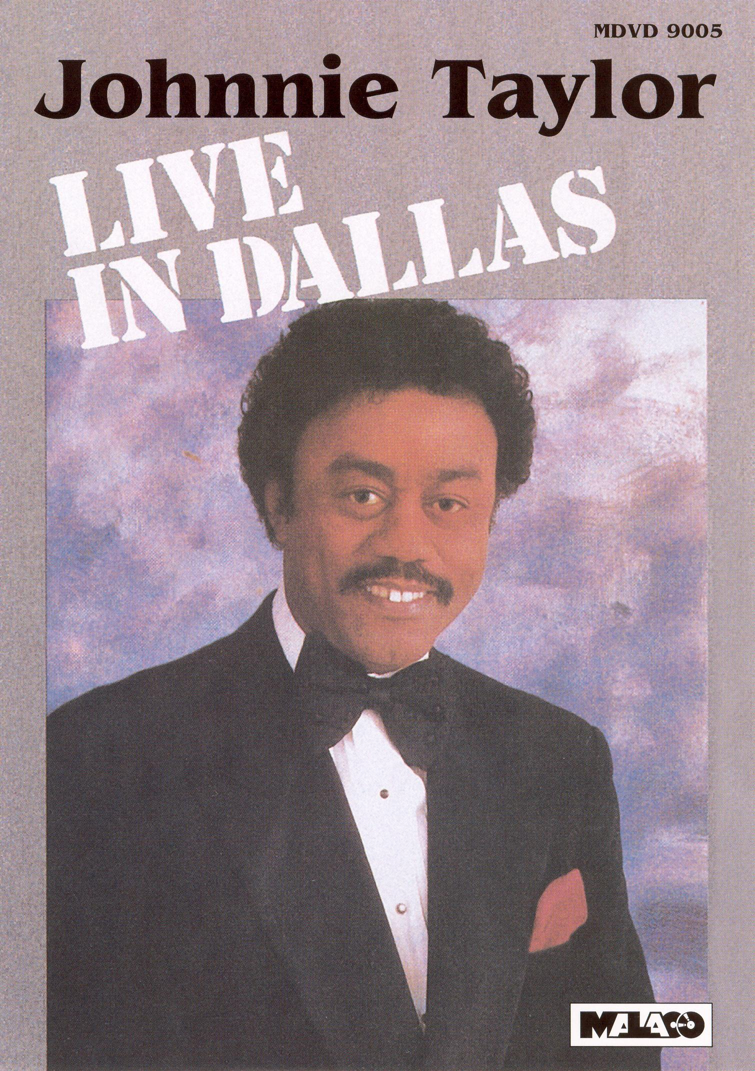 Johnnie Taylor: Live in Dallas