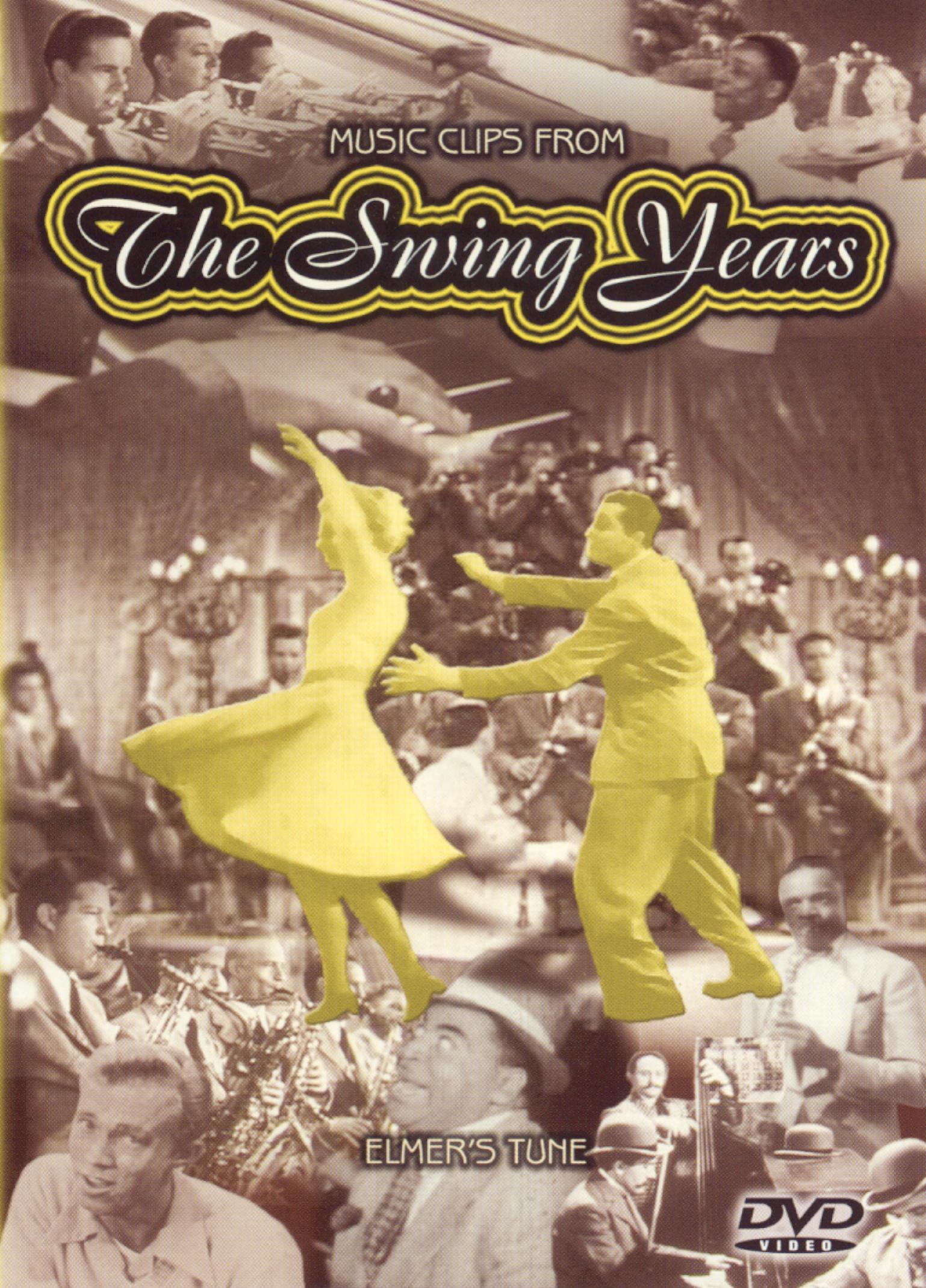 The Swing Years: Elmer's Tune