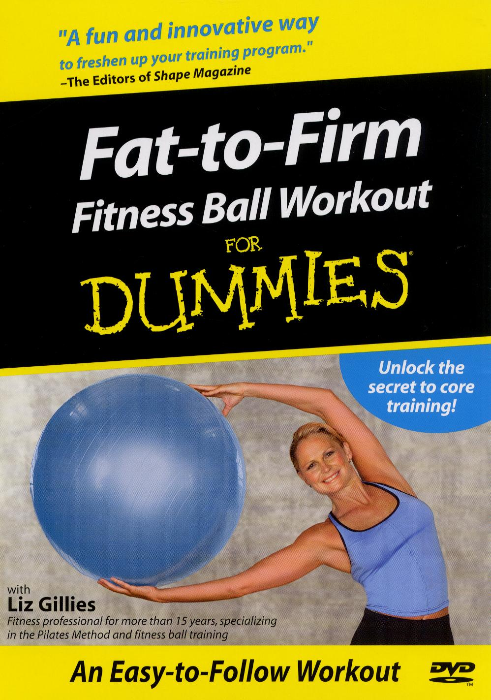 Fat-To-Firm Fitness Ball Workout for Dummies
