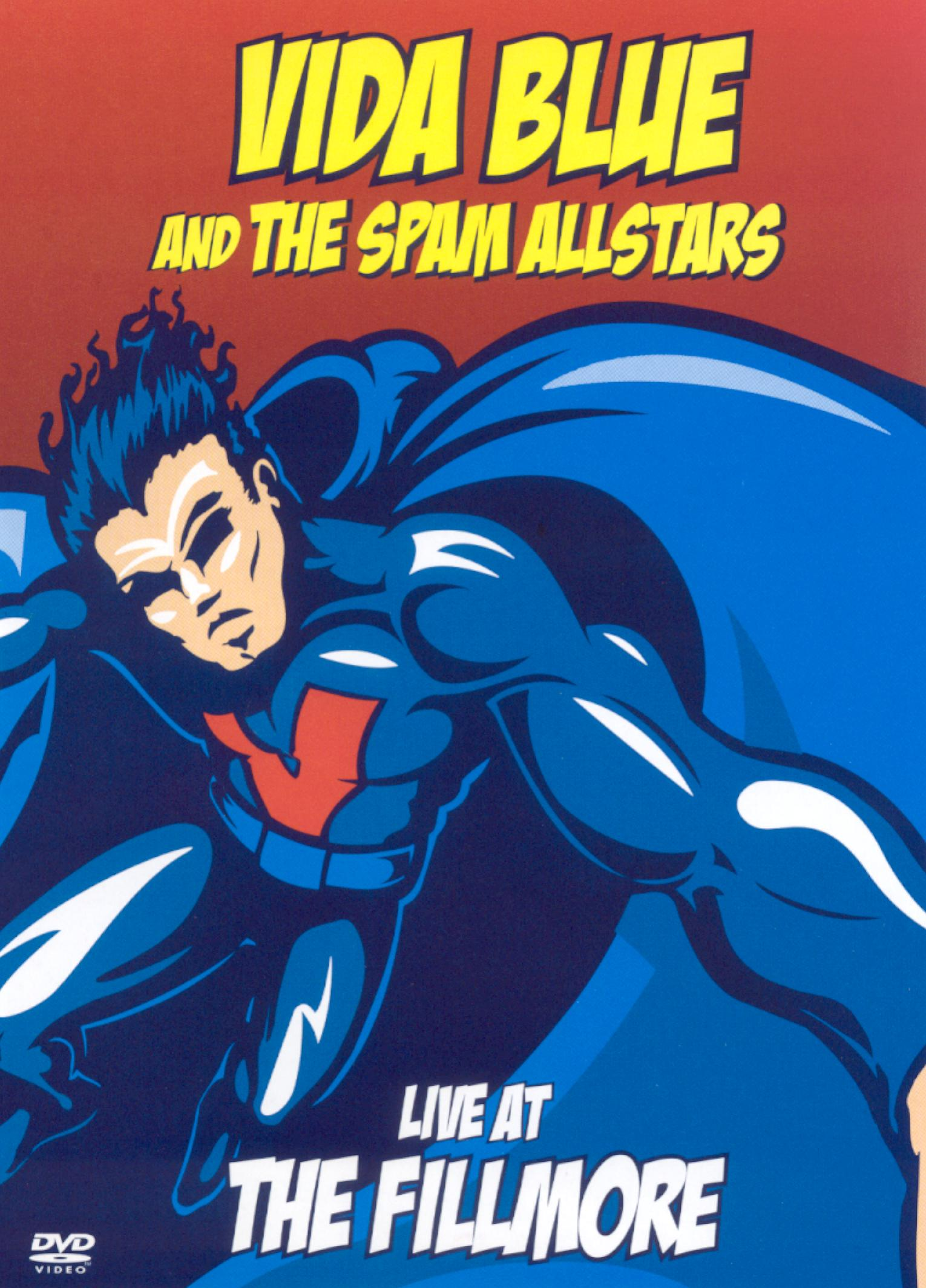 Vida Blue and the Spam Allstars: Live at the Fillmore