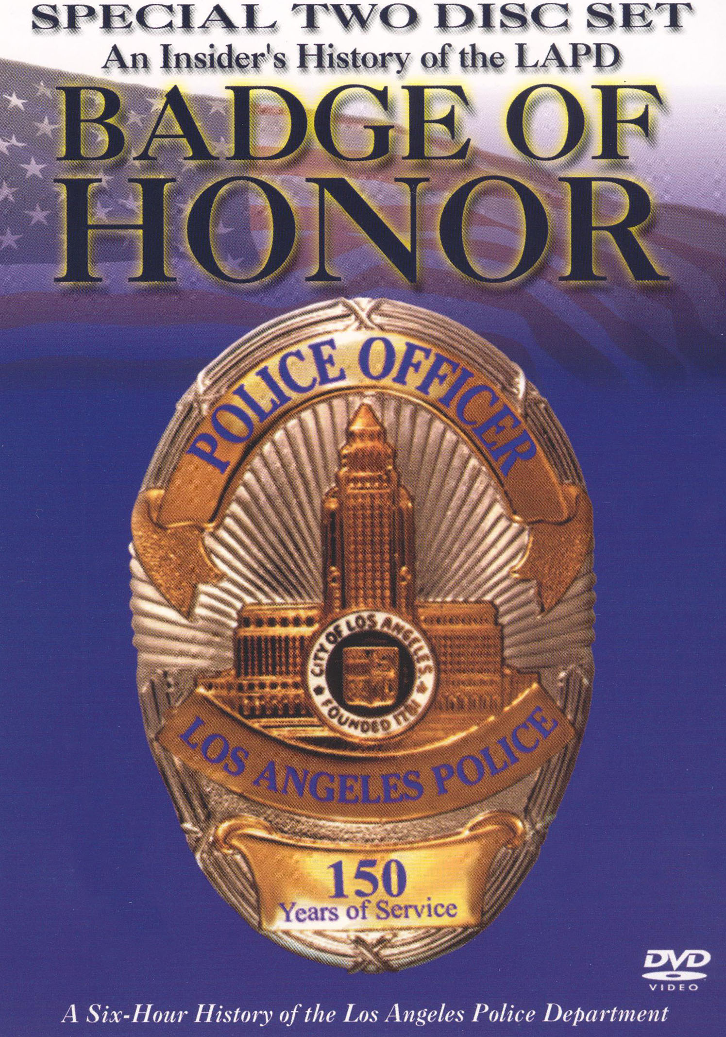 Badge of Honor: An Insider's History of the L.A.P.D.