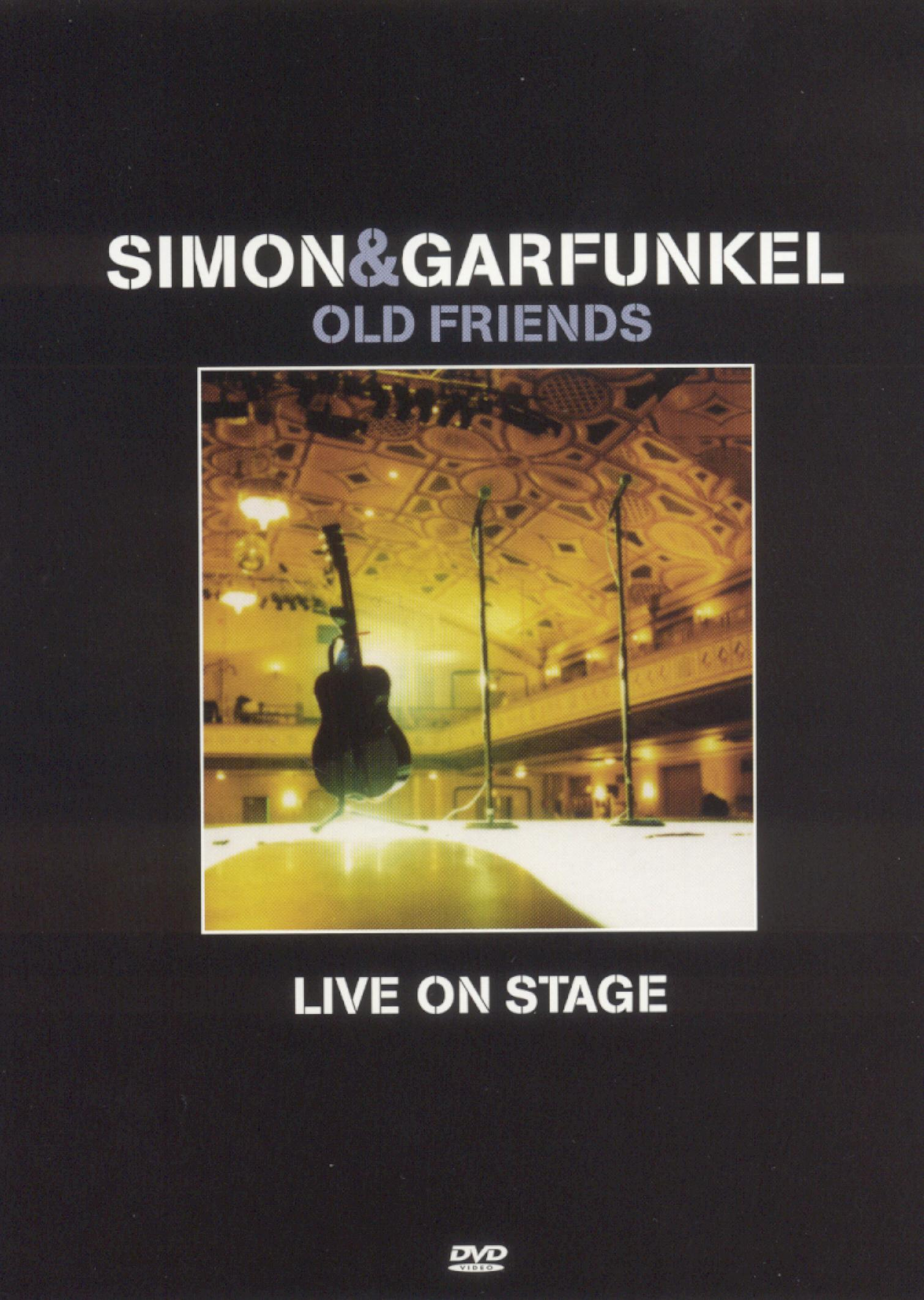 Simon and Garfunkel: Old Friends - Live on Stage