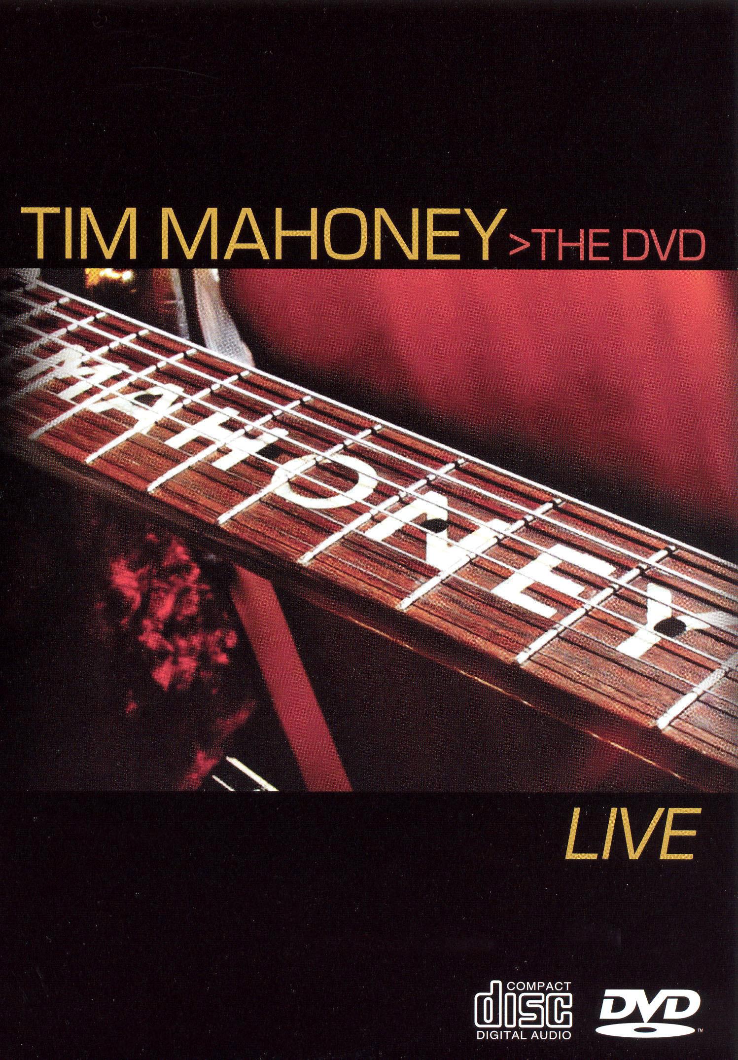 Tim Mahoney: Live