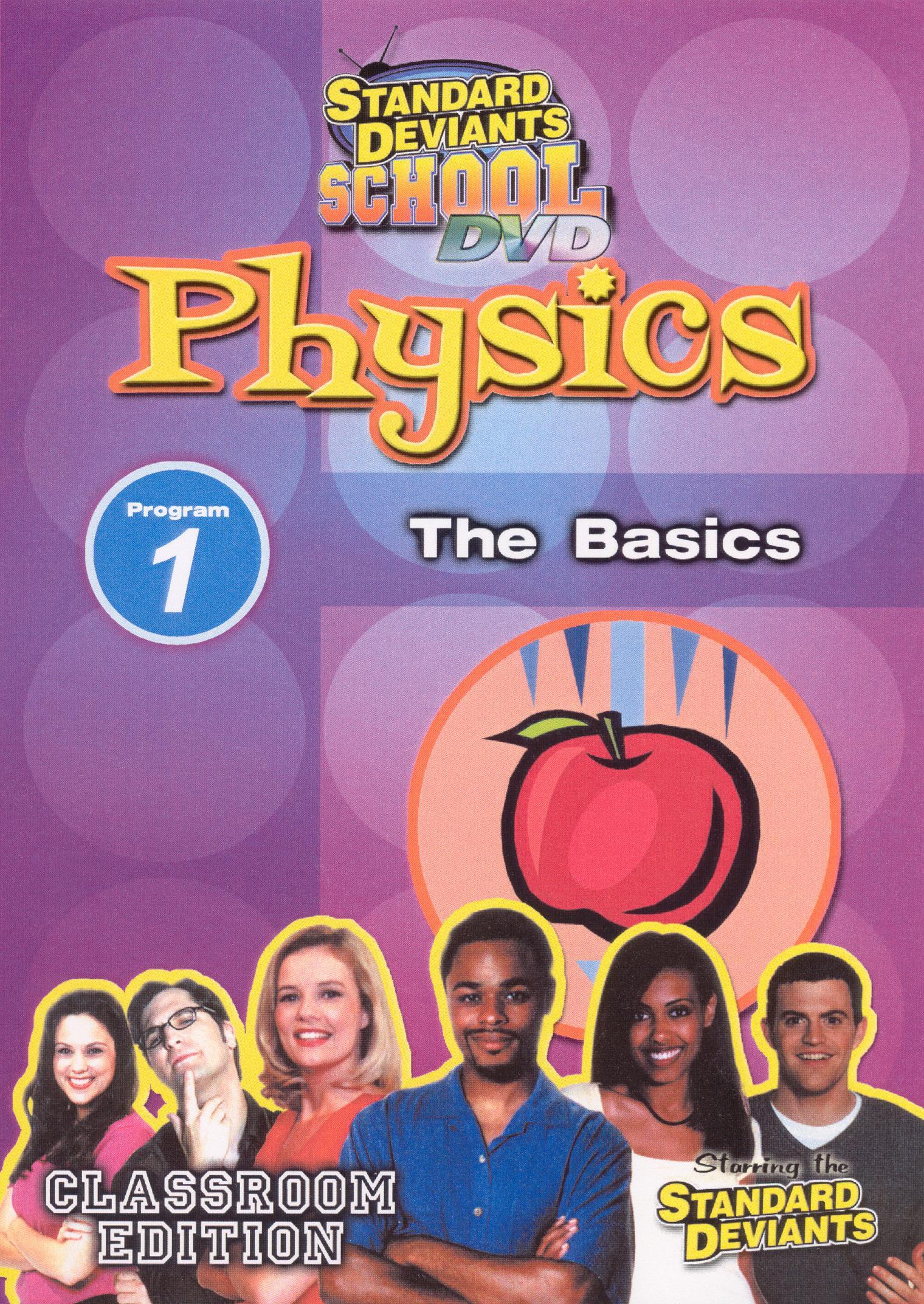 Standard Deviants School: Physics, Program 1 - The Basics