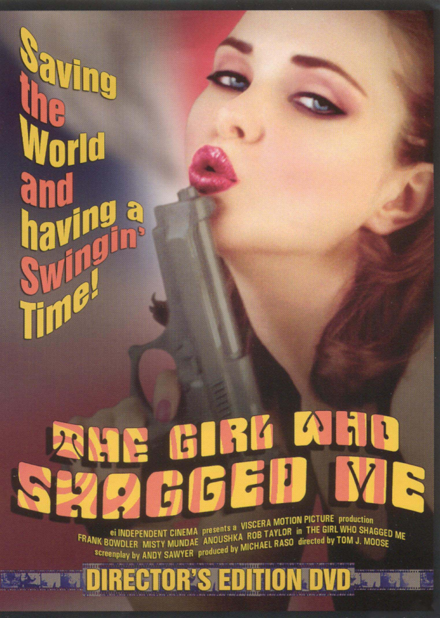 The Girl Who Shagged Me