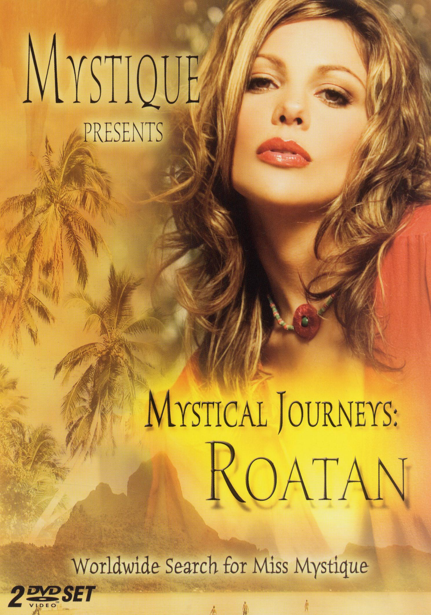 Mystique Presents: Mystical Journeys - Roatan