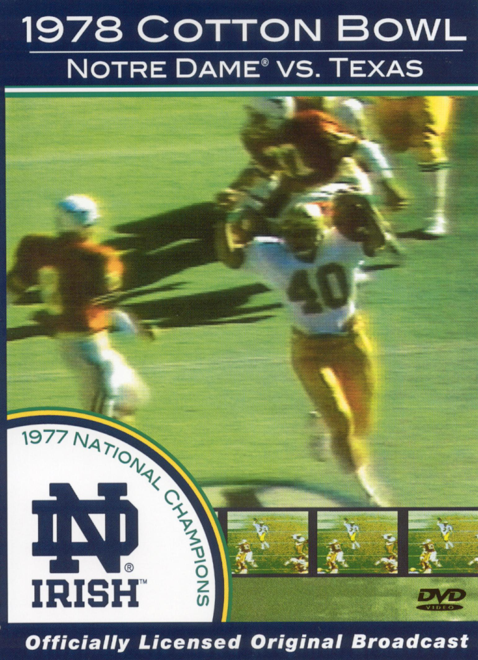 The 1978 Cotton Bowl: Notre Dame vs. Texas