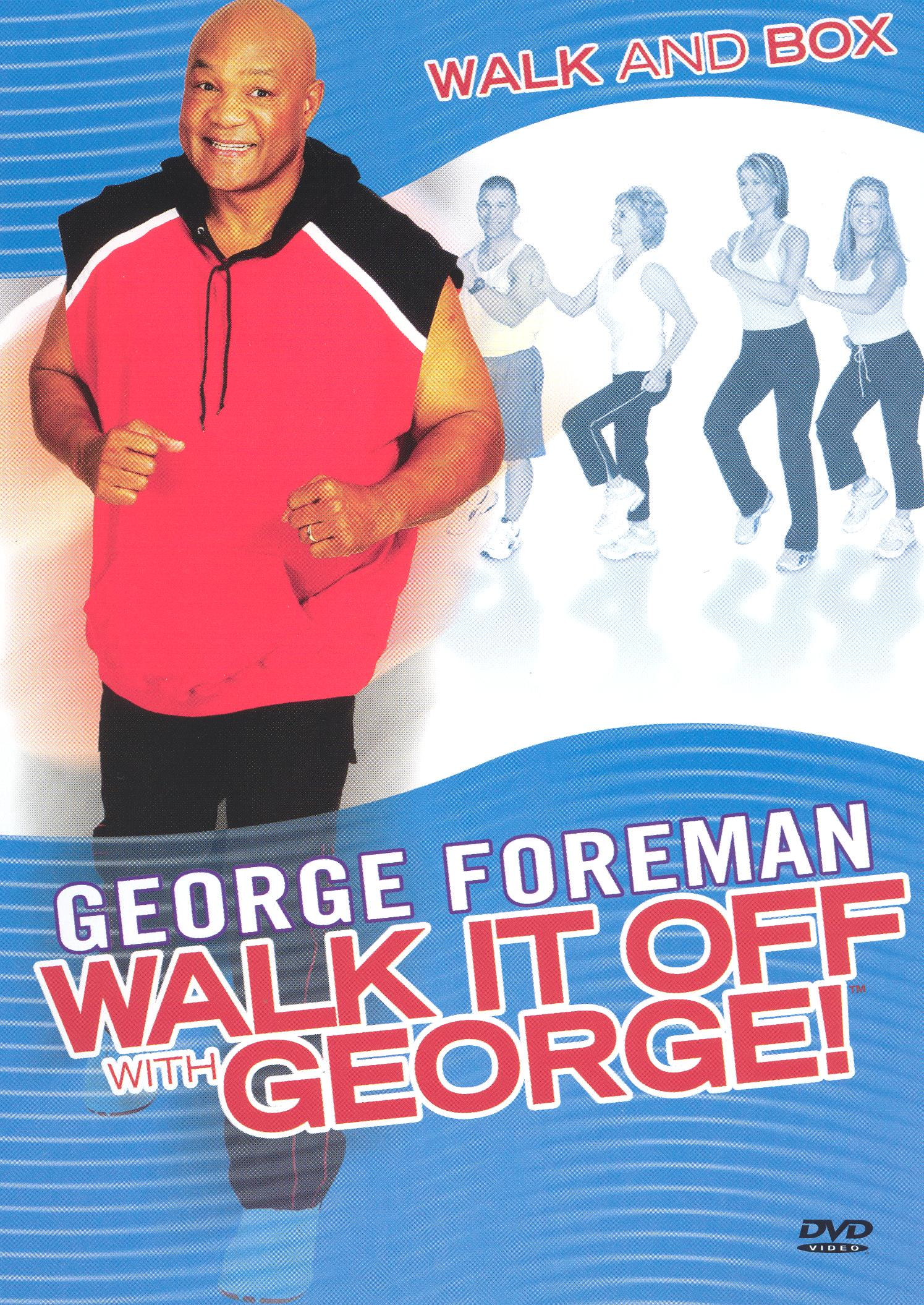 George Foreman: Walk it Off With George - Walk and Box