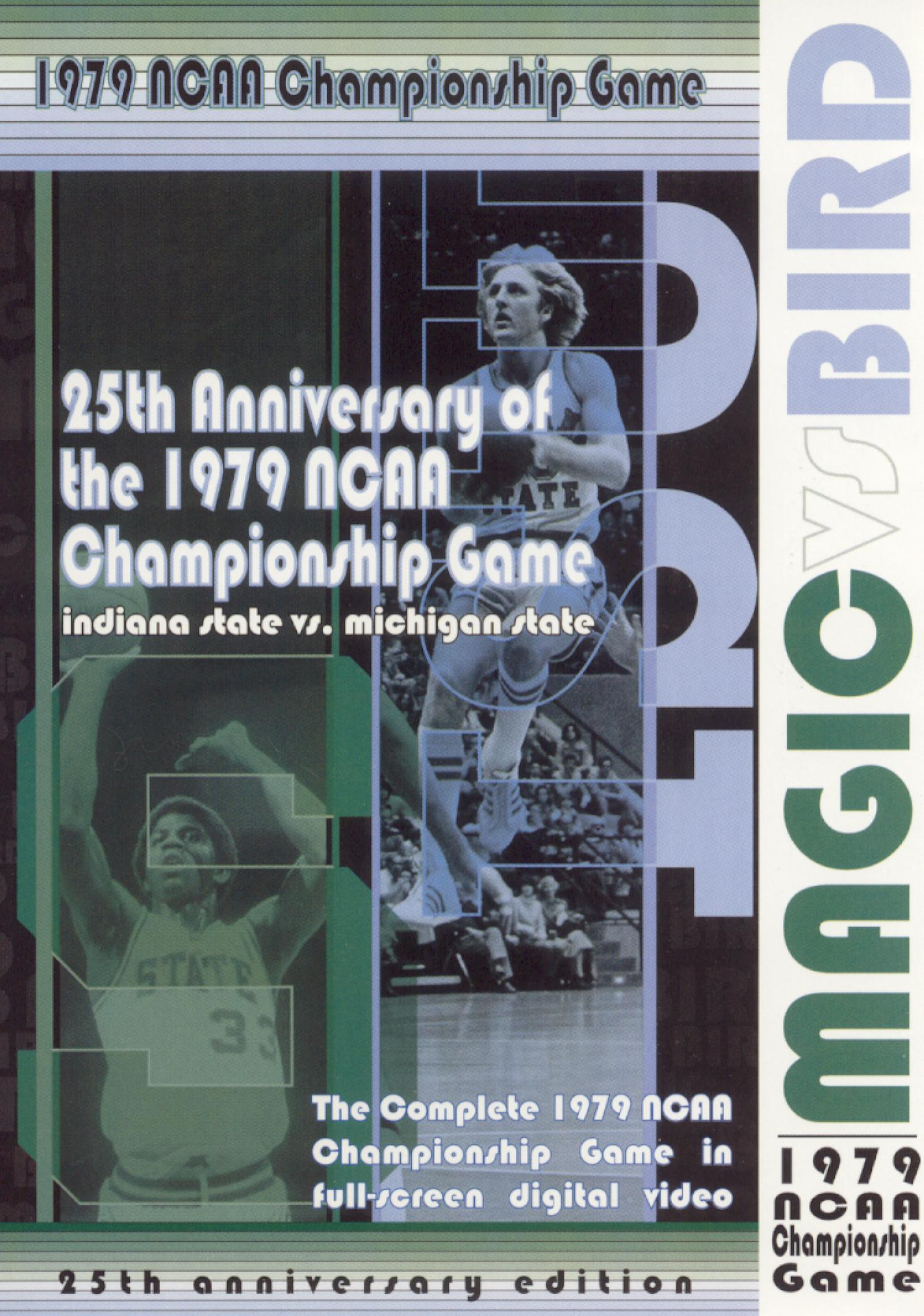 Magic vs. Bird: 25th Anniversary of the 1979 NCAA Chmpionship Game