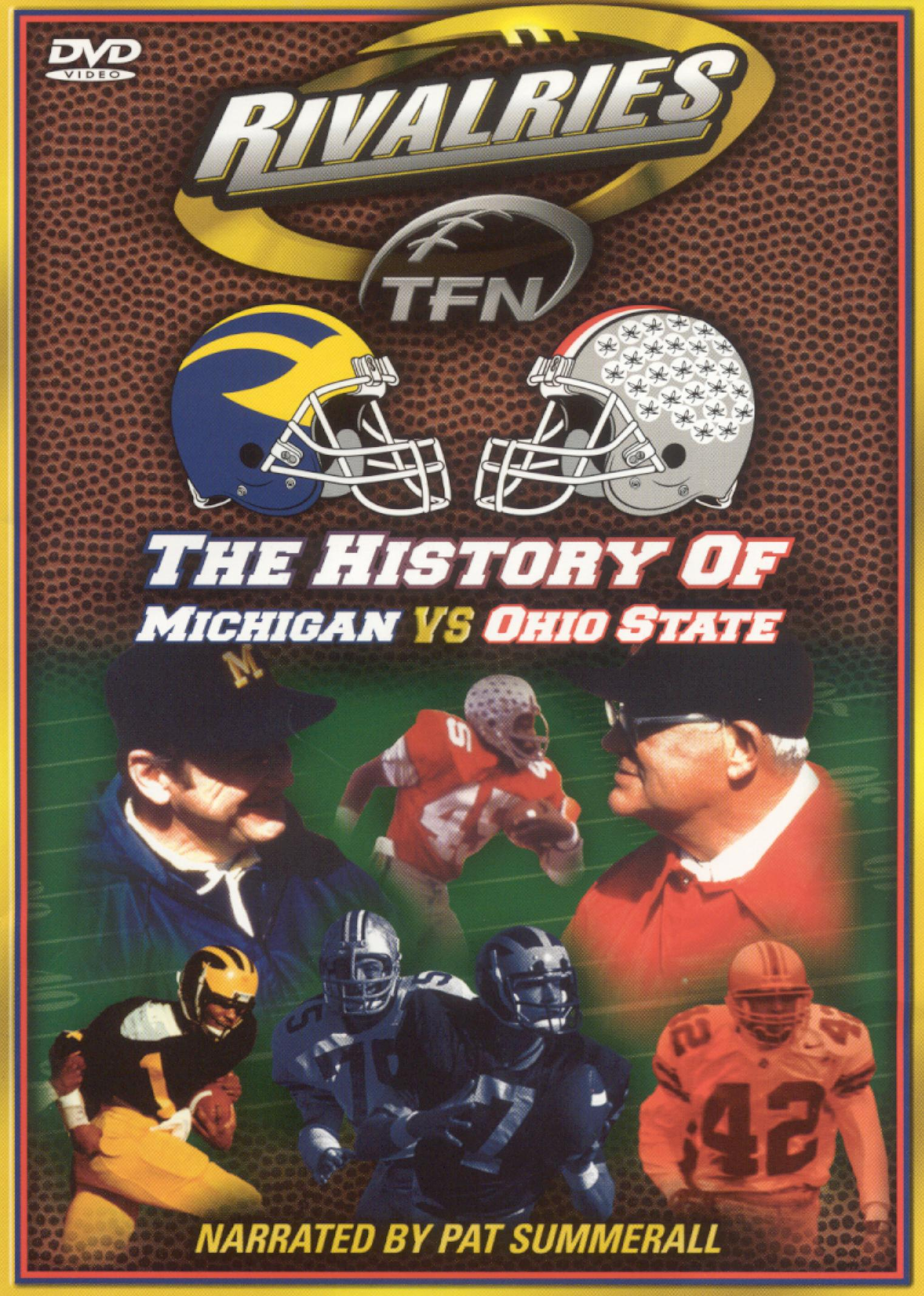 Rivalries: The History of Michigan vs. Ohio State
