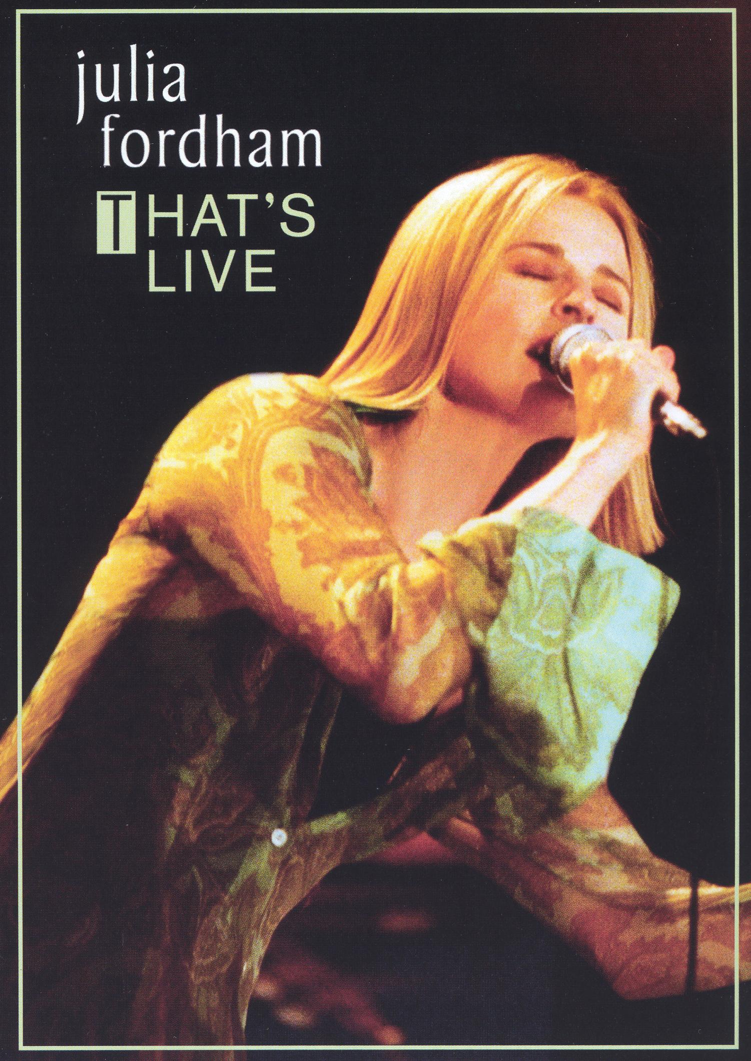 Julia Fordham: That's Live