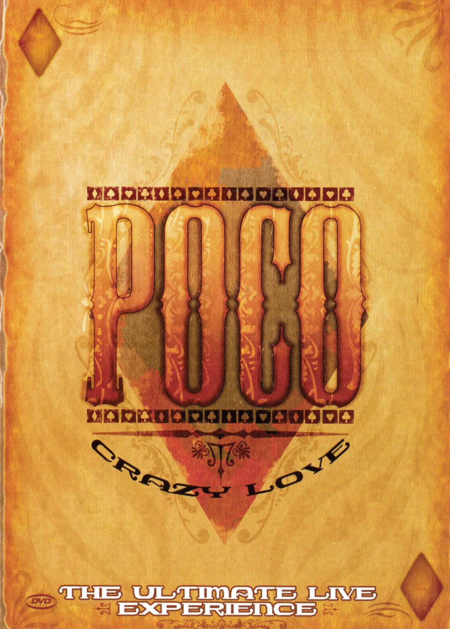 Poco: Crazy Love - The Ultimate Live Experience