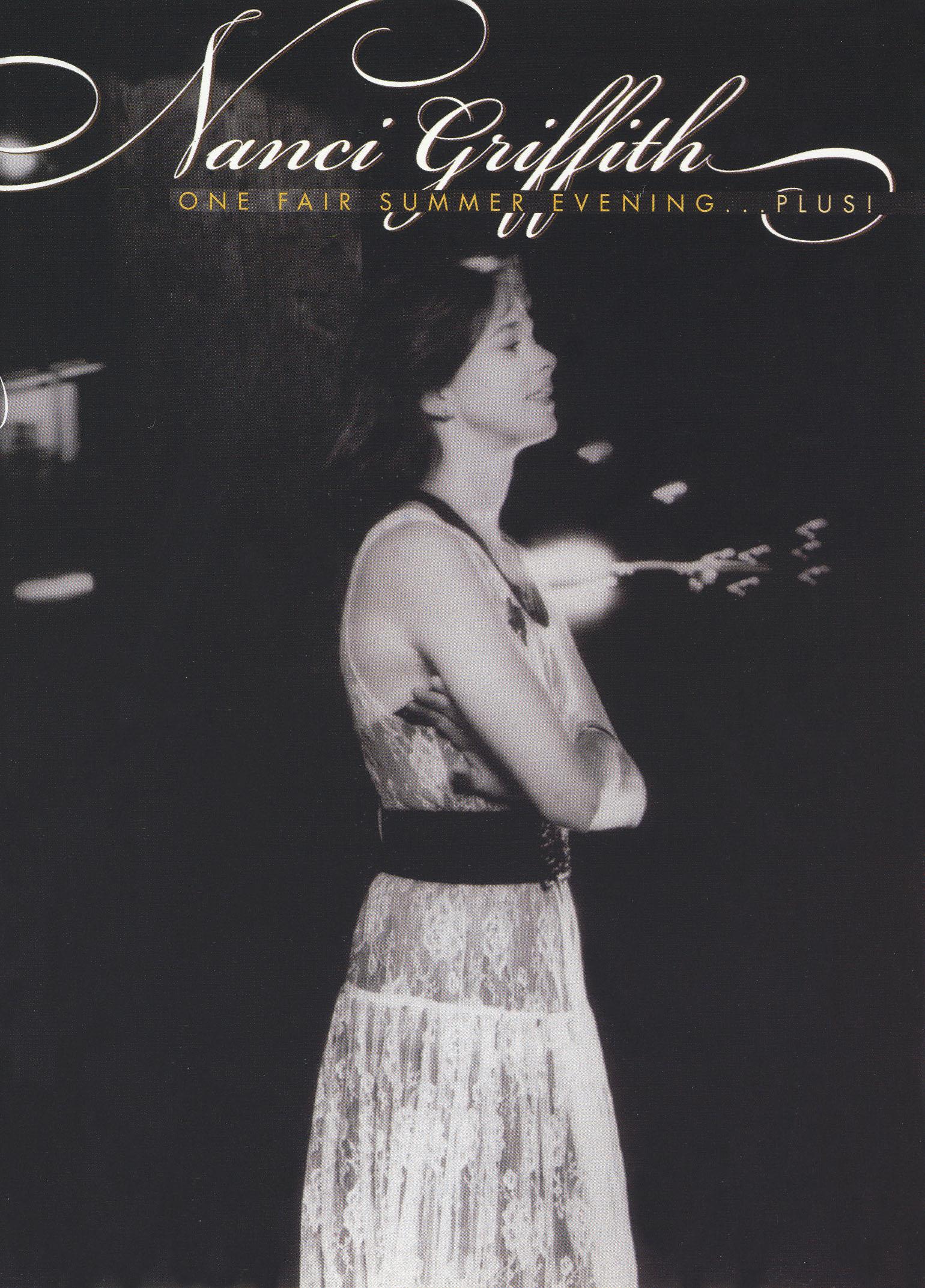 Nanci Griffith: One Fair Summer Evening... Plus
