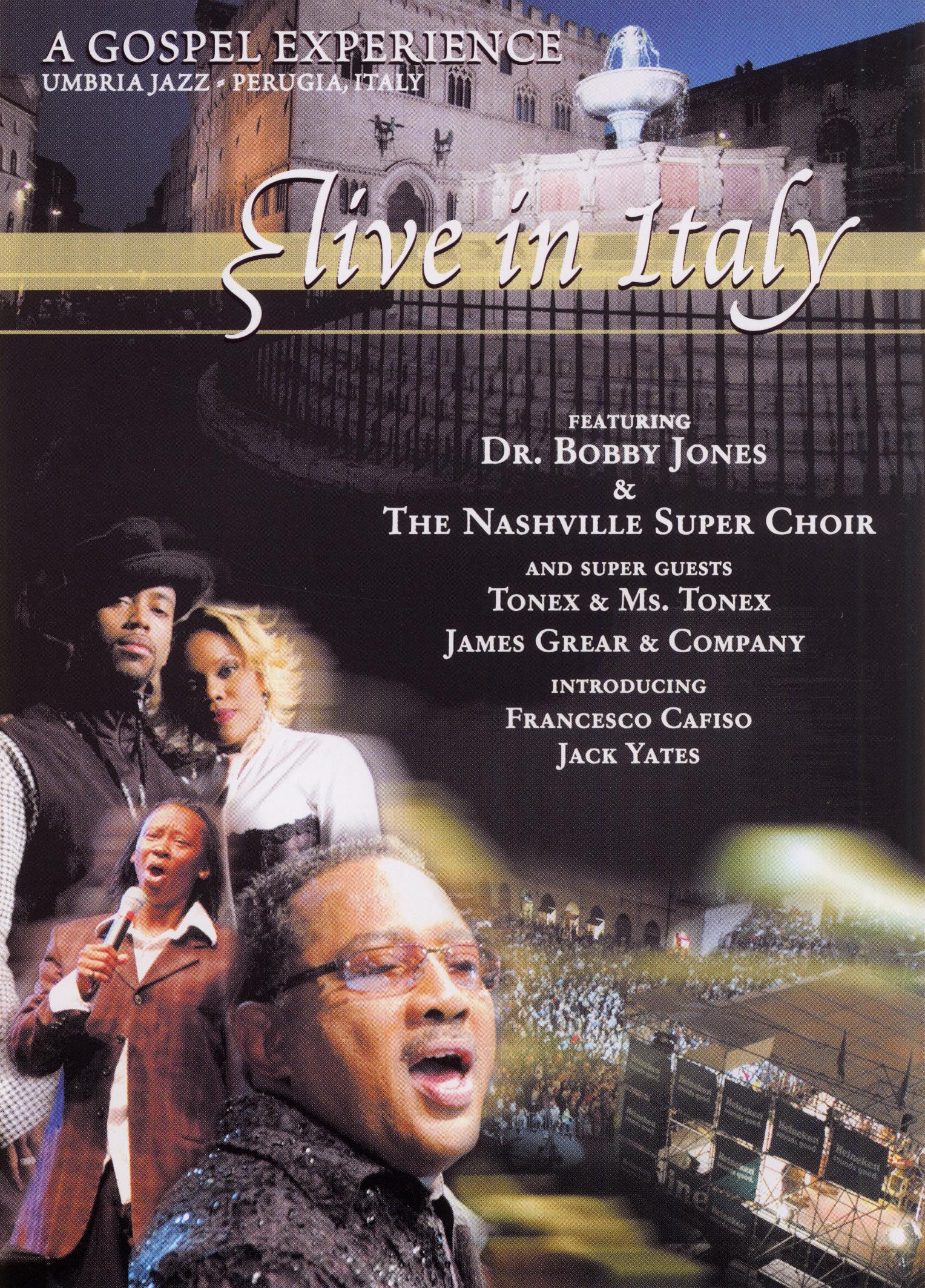 Bobby Jones and the Nashville Super Choir: Gospel Experience...Live in Italy