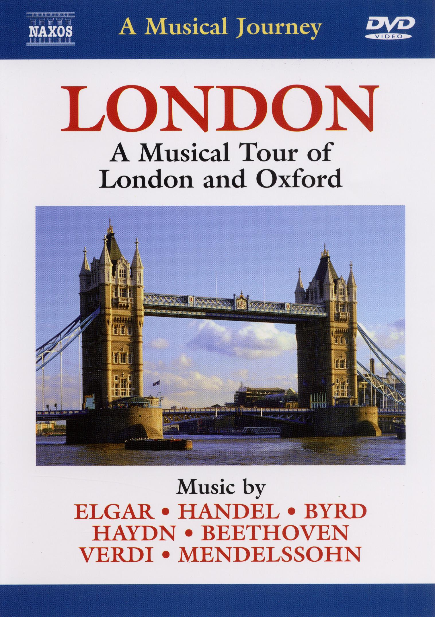 London: A Musical Tour of London and Oxford