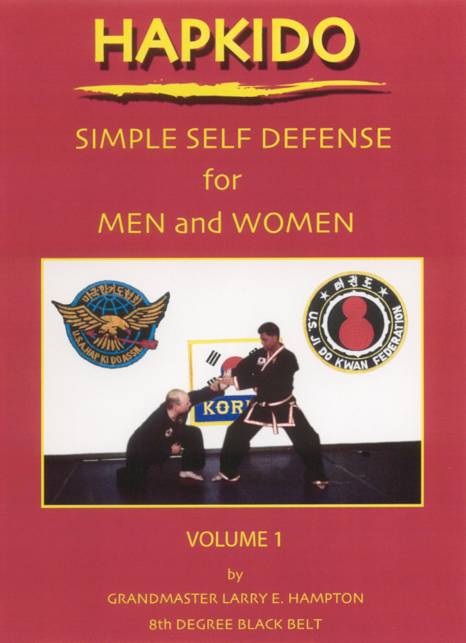 Hapkido: Simple Self-Defense For Men and Women, Vol. 1